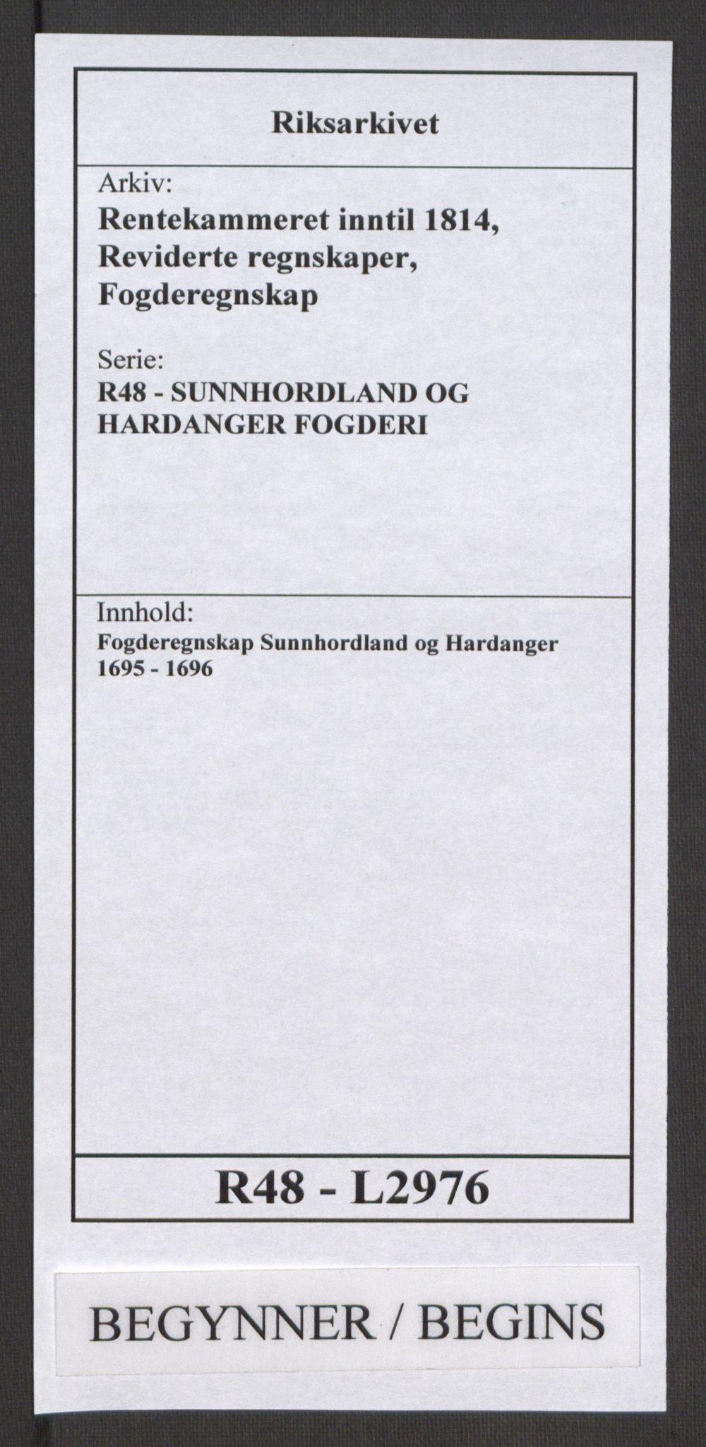 RA, Rentekammeret inntil 1814, Reviderte regnskaper, Fogderegnskap, R48/L2976: Fogderegnskap Sunnhordland og Hardanger, 1695-1696, s. 1