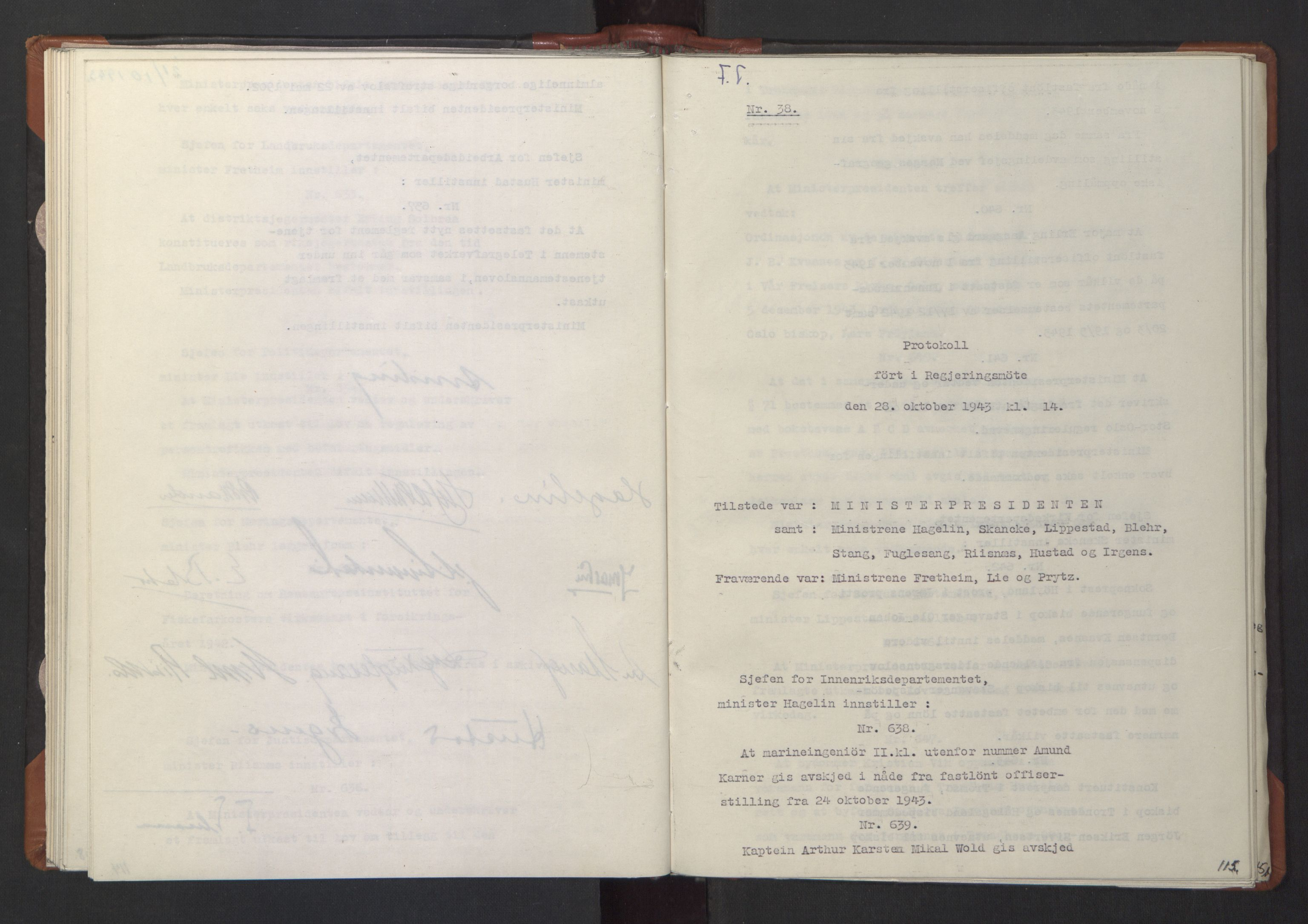 RA, NS-administrasjonen 1940-1945 (Statsrådsekretariatet, de kommisariske statsråder mm), D/Da/L0003: Vedtak (Beslutninger) nr. 1-746 og tillegg nr. 1-47 (RA. j.nr. 1394/1944, tilgangsnr. 8/1944, 1943, s. 114b-115a