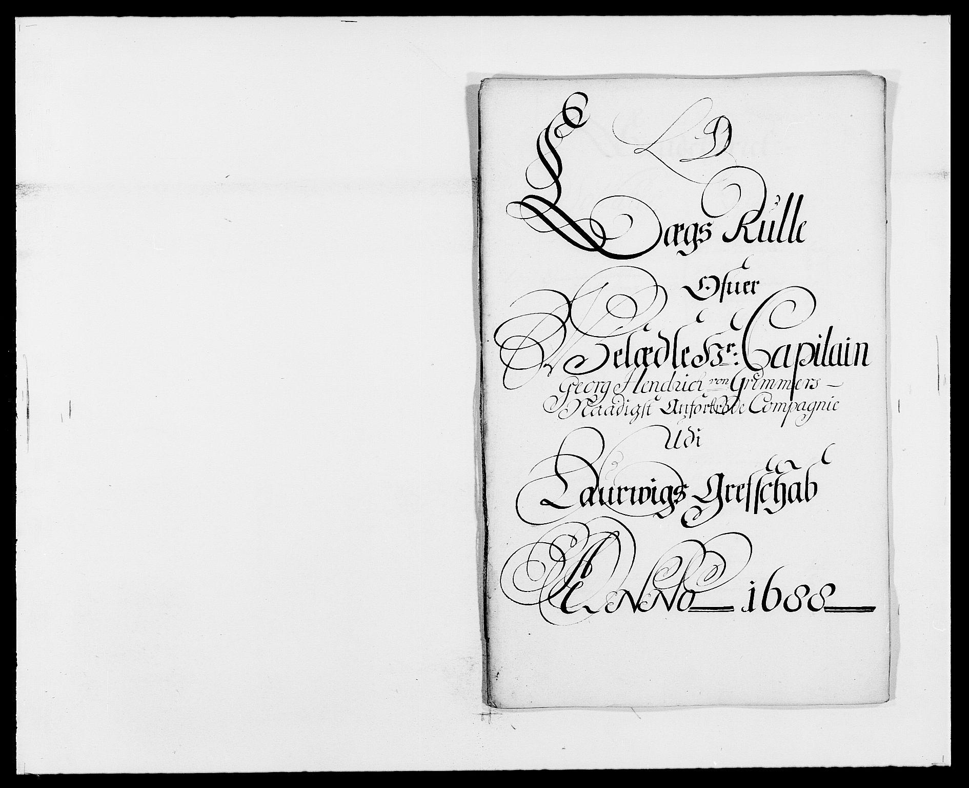 RA, Rentekammeret inntil 1814, Reviderte regnskaper, Fogderegnskap, R33/L1971: Fogderegnskap Larvik grevskap, 1688-1689, s. 96