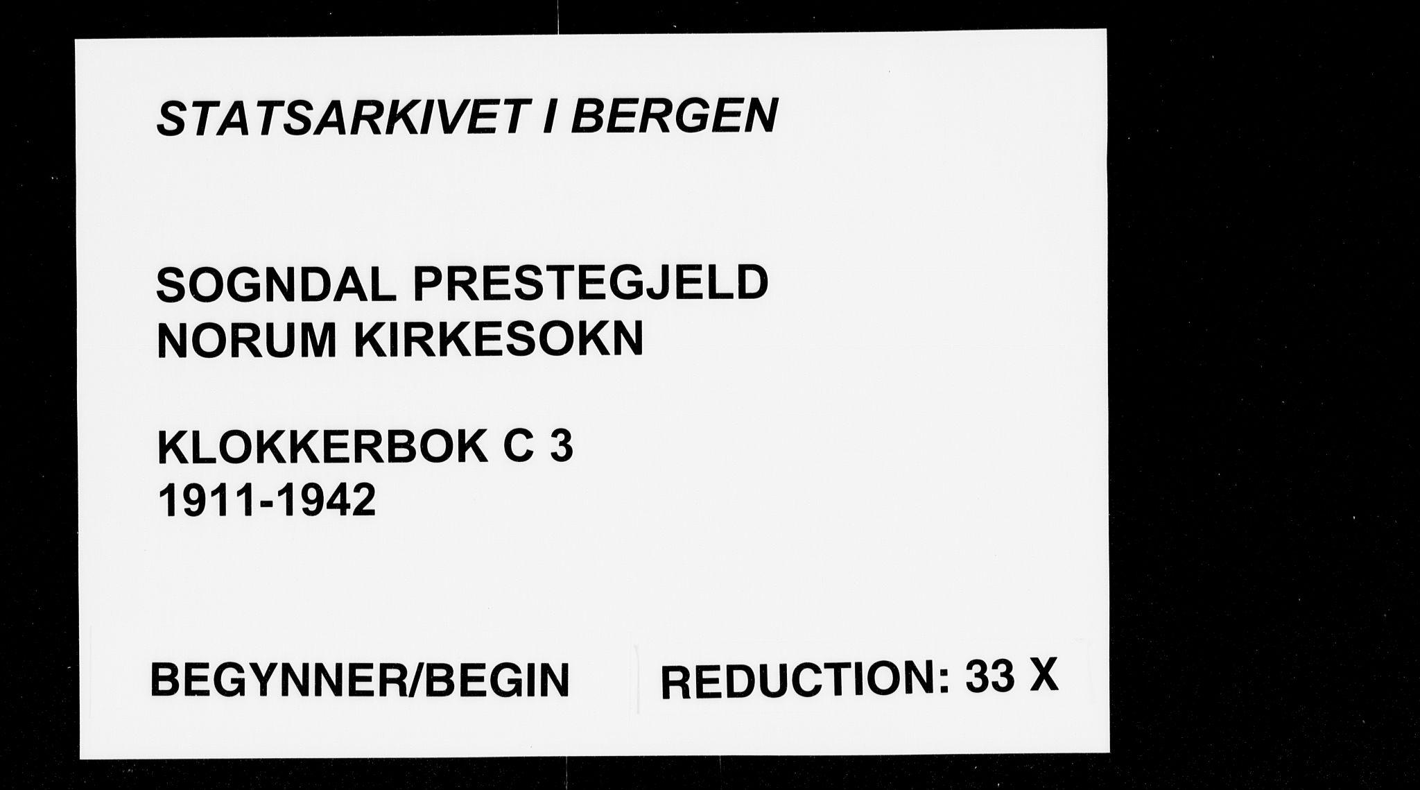 SAB, Sogndal Sokneprestembete, H/Hab/Habc/L0003: Klokkerbok nr. C 3, 1911-1942