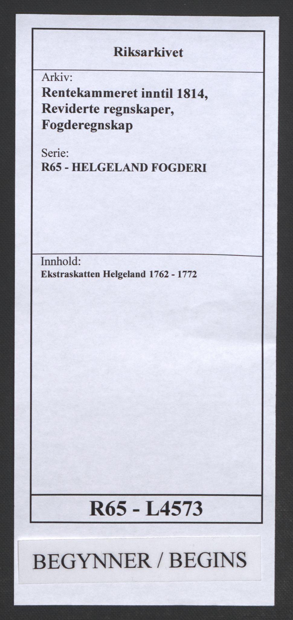 RA, Rentekammeret inntil 1814, Reviderte regnskaper, Fogderegnskap, R65/L4573: Ekstraskatten Helgeland, 1762-1772, s. 1