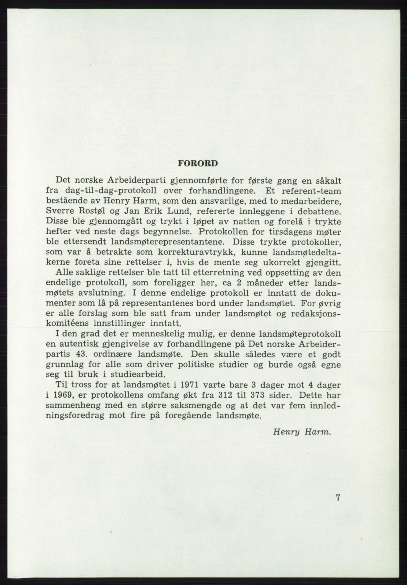 AAB, Det norske Arbeiderparti - publikasjoner, -/-: Protokoll over forhandlingene på det 43. ordinære landsmøte 9.-11. mai 1971 i Oslo, 1971, s. 7