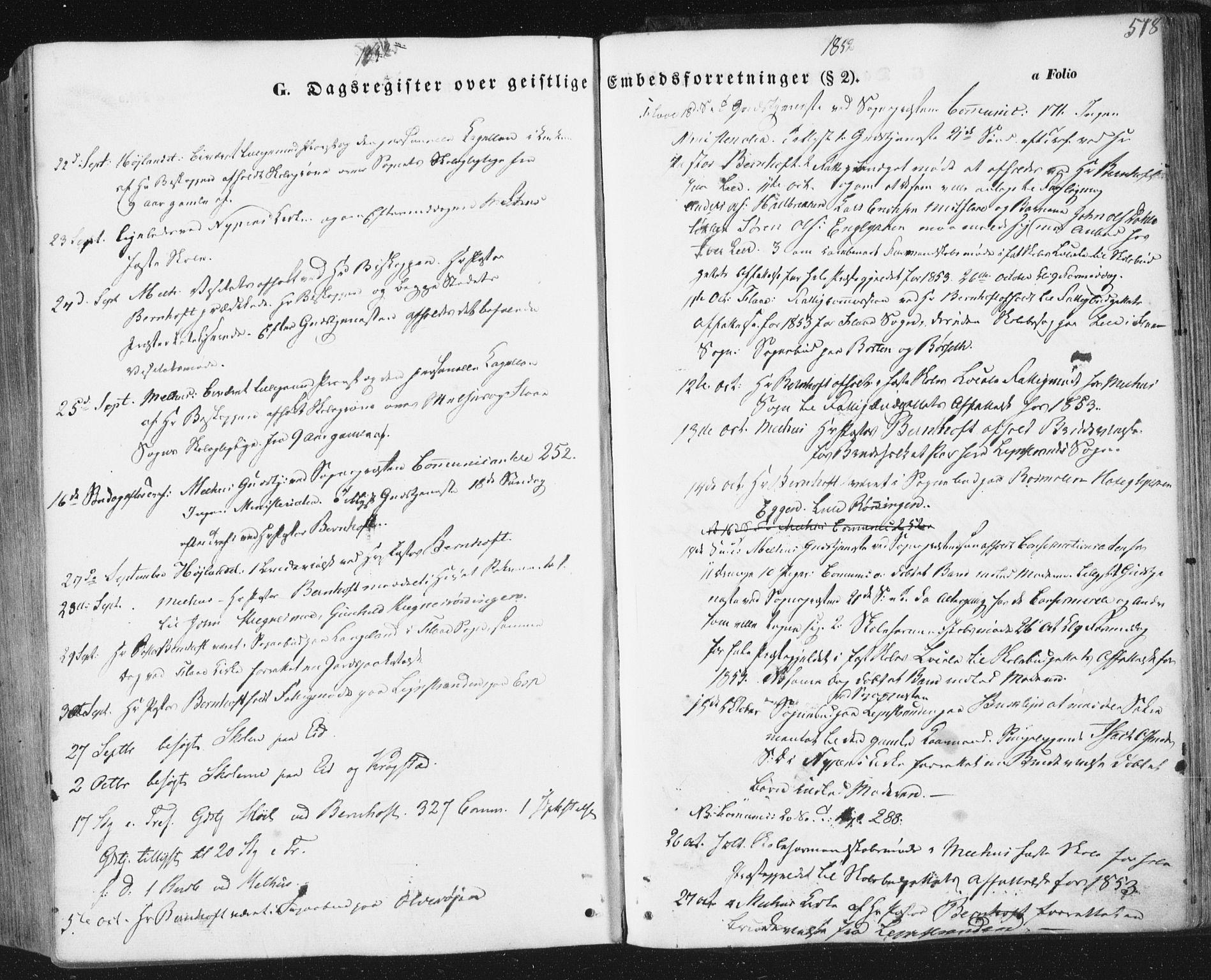 SAT, Ministerialprotokoller, klokkerbøker og fødselsregistre - Sør-Trøndelag, 691/L1076: Ministerialbok nr. 691A08, 1852-1861, s. 518