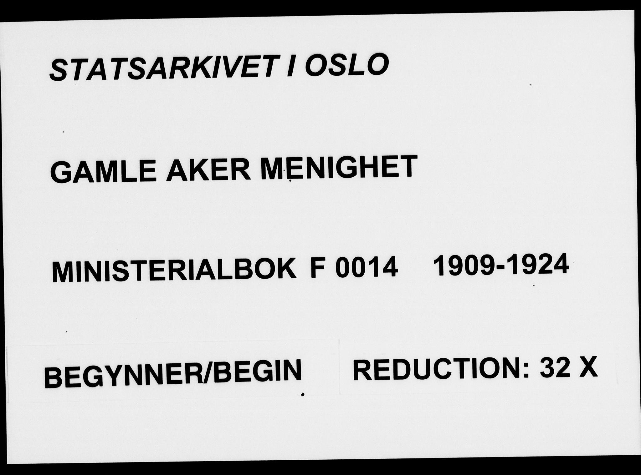 SAO, Gamle Aker prestekontor Kirkebøker, F/L0014: Ministerialbok nr. 14, 1909-1924