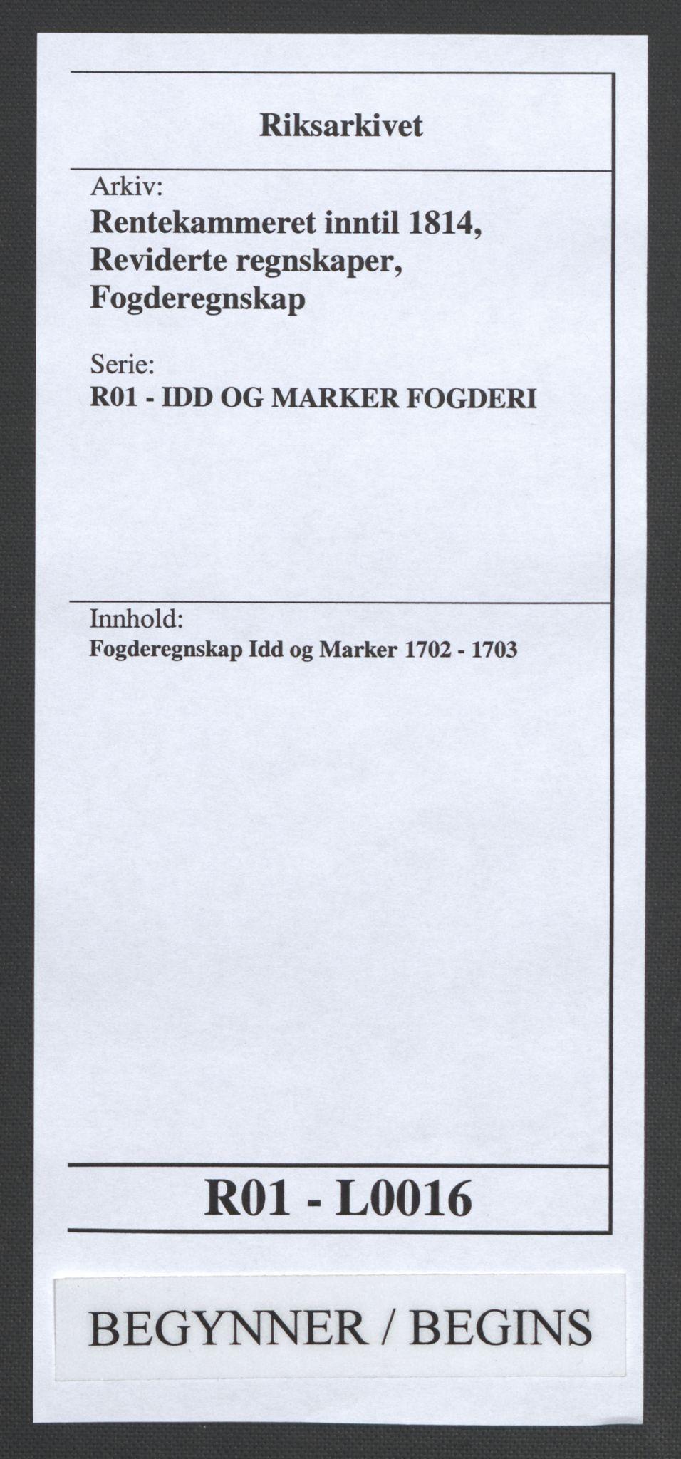 RA, Rentekammeret inntil 1814, Reviderte regnskaper, Fogderegnskap, R01/L0016: Fogderegnskap Idd og Marker, 1702-1703, s. 1