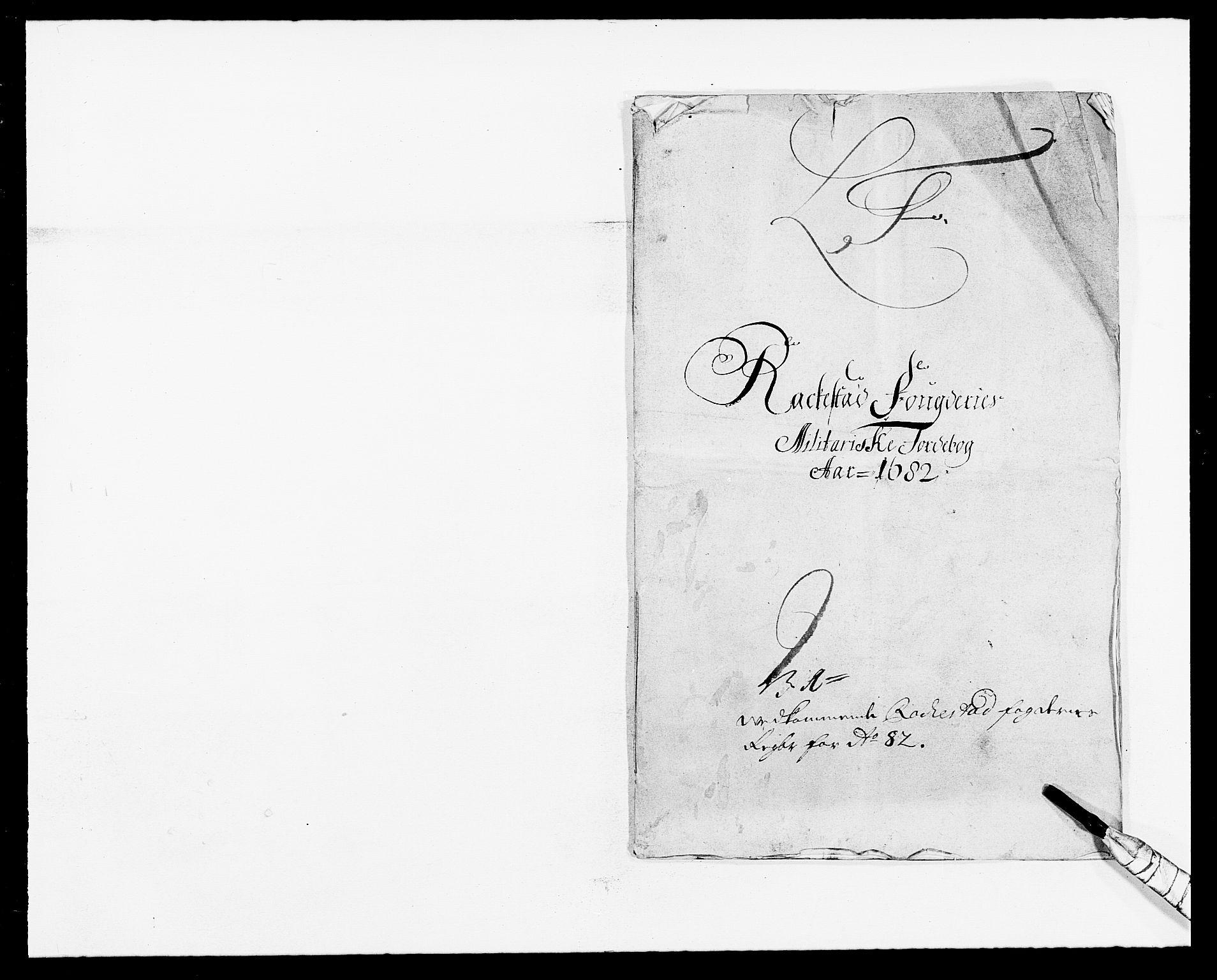 RA, Rentekammeret inntil 1814, Reviderte regnskaper, Fogderegnskap, R05/L0273: Fogderegnskap Rakkestad, 1682, s. 152