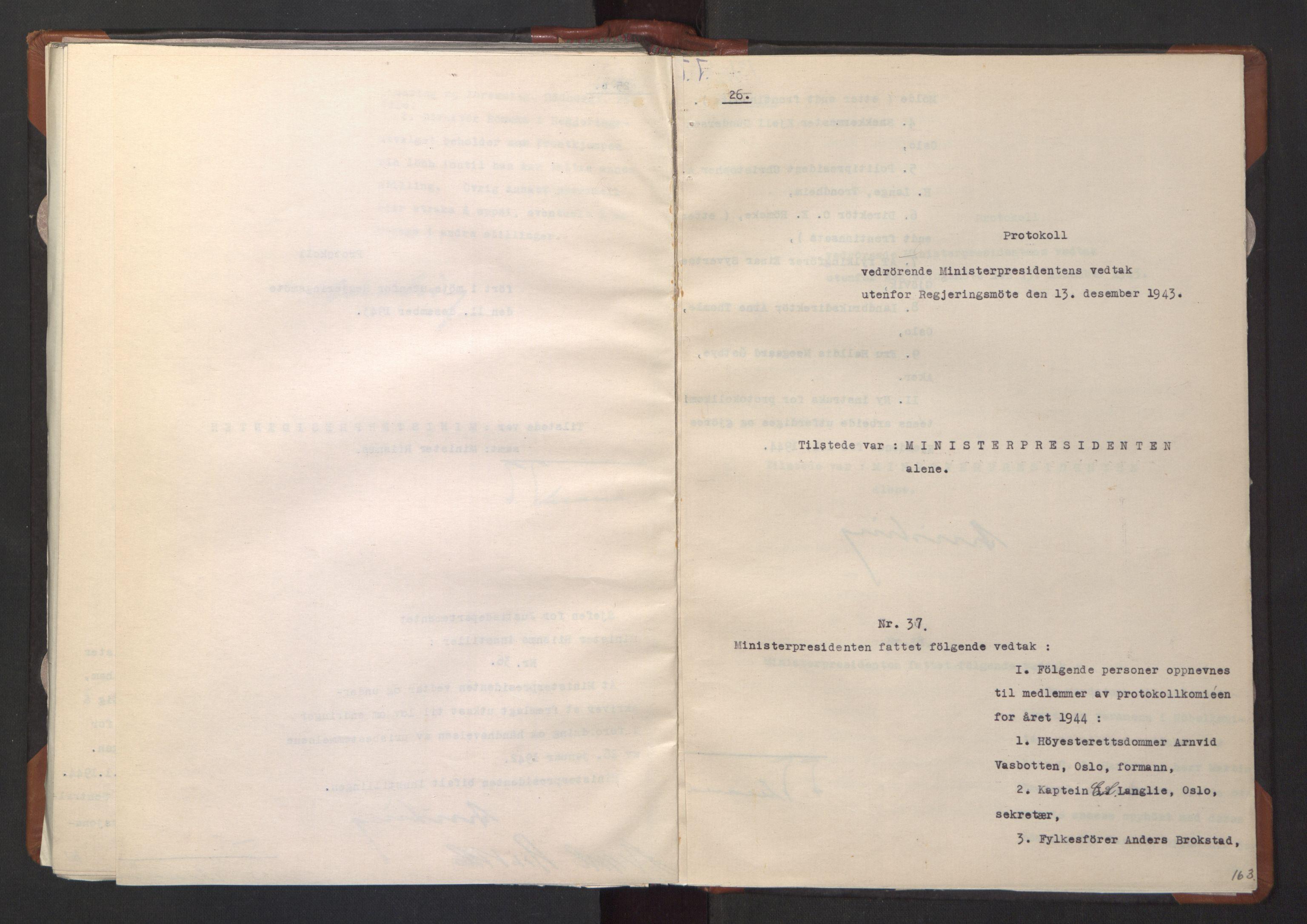 RA, NS-administrasjonen 1940-1945 (Statsrådsekretariatet, de kommisariske statsråder mm), D/Da/L0003: Vedtak (Beslutninger) nr. 1-746 og tillegg nr. 1-47 (RA. j.nr. 1394/1944, tilgangsnr. 8/1944, 1943, s. 162b-163a