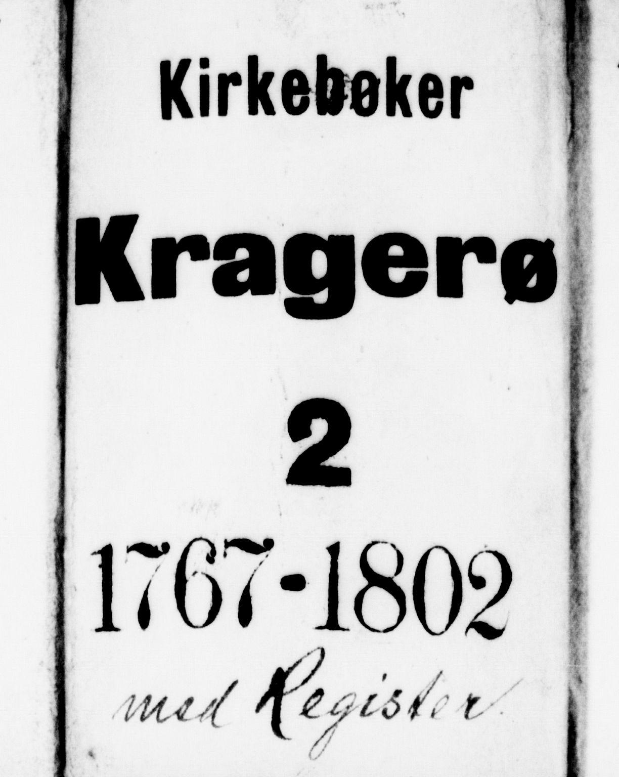 SAKO, Kragerø kirkebøker, F/Fa/L0002: Ministerialbok nr. 2, 1767-1802