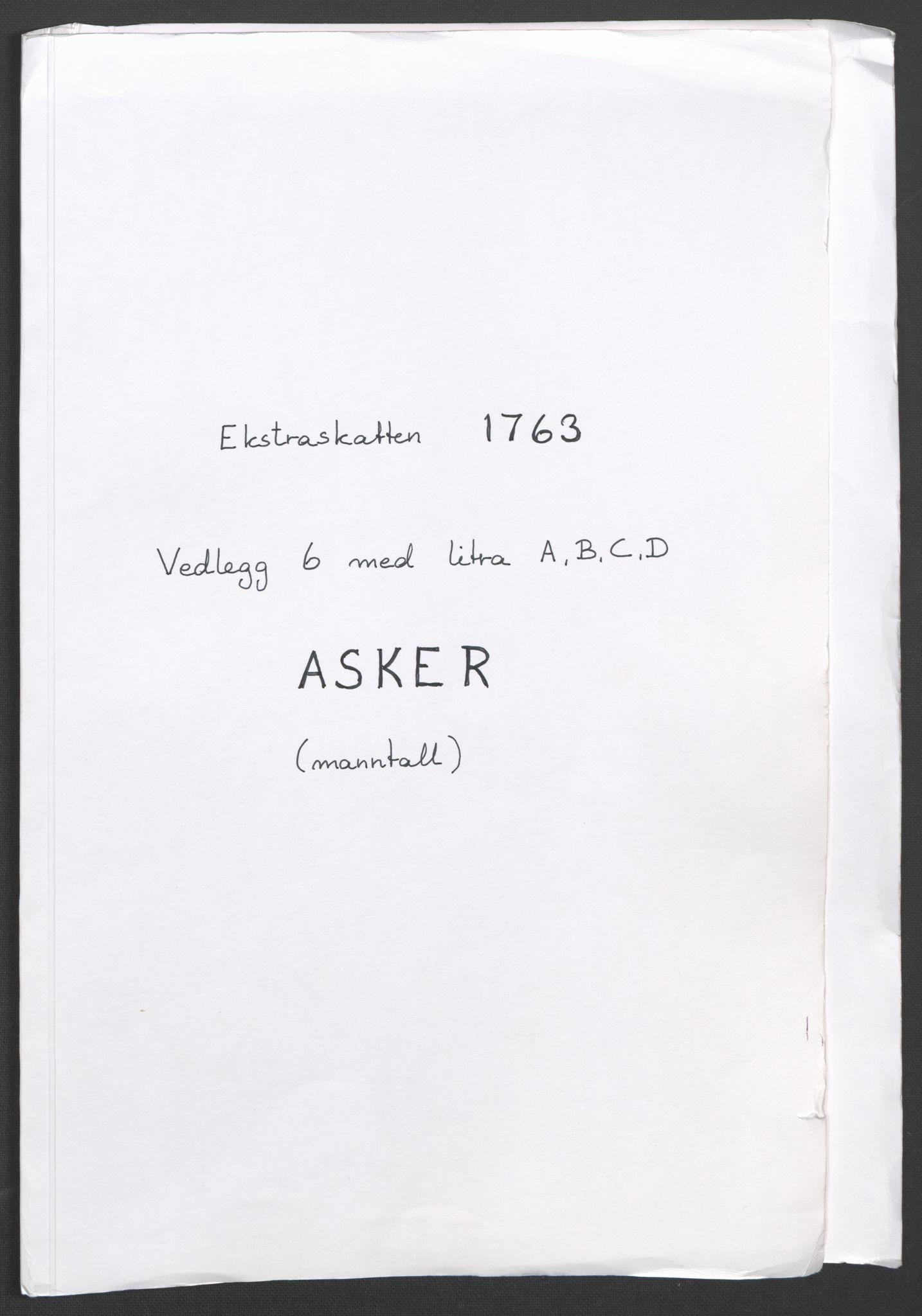 RA, Rentekammeret inntil 1814, Reviderte regnskaper, Fogderegnskap, R10/L0560: Ekstraskatten Aker og Follo, 1763, s. 4