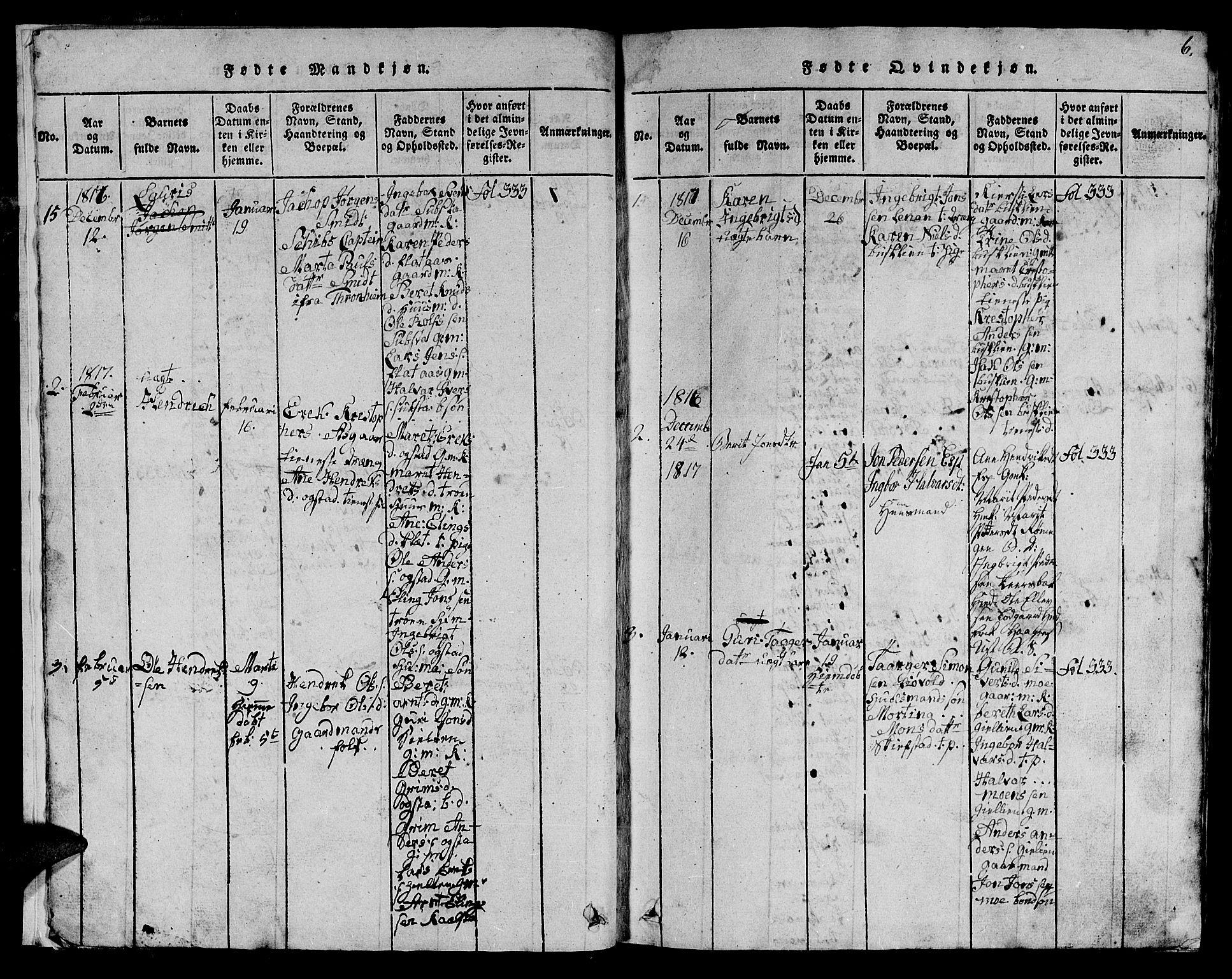 SAT, Ministerialprotokoller, klokkerbøker og fødselsregistre - Sør-Trøndelag, 613/L0393: Klokkerbok nr. 613C01, 1816-1886, s. 6