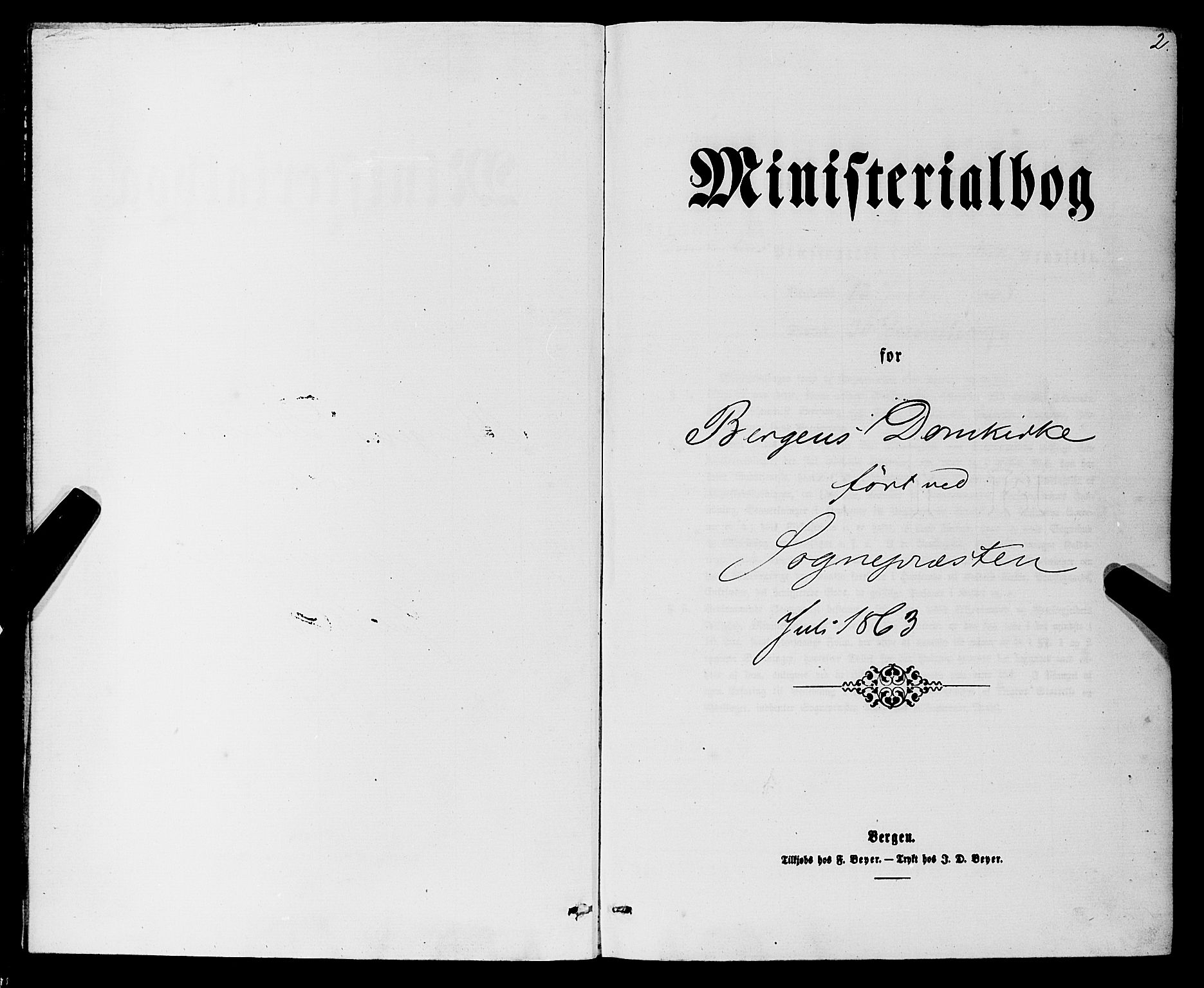 SAB, Domkirken Sokneprestembete, H/Haa/L0042: Ministerialbok nr. E 3, 1863-1876, s. 2