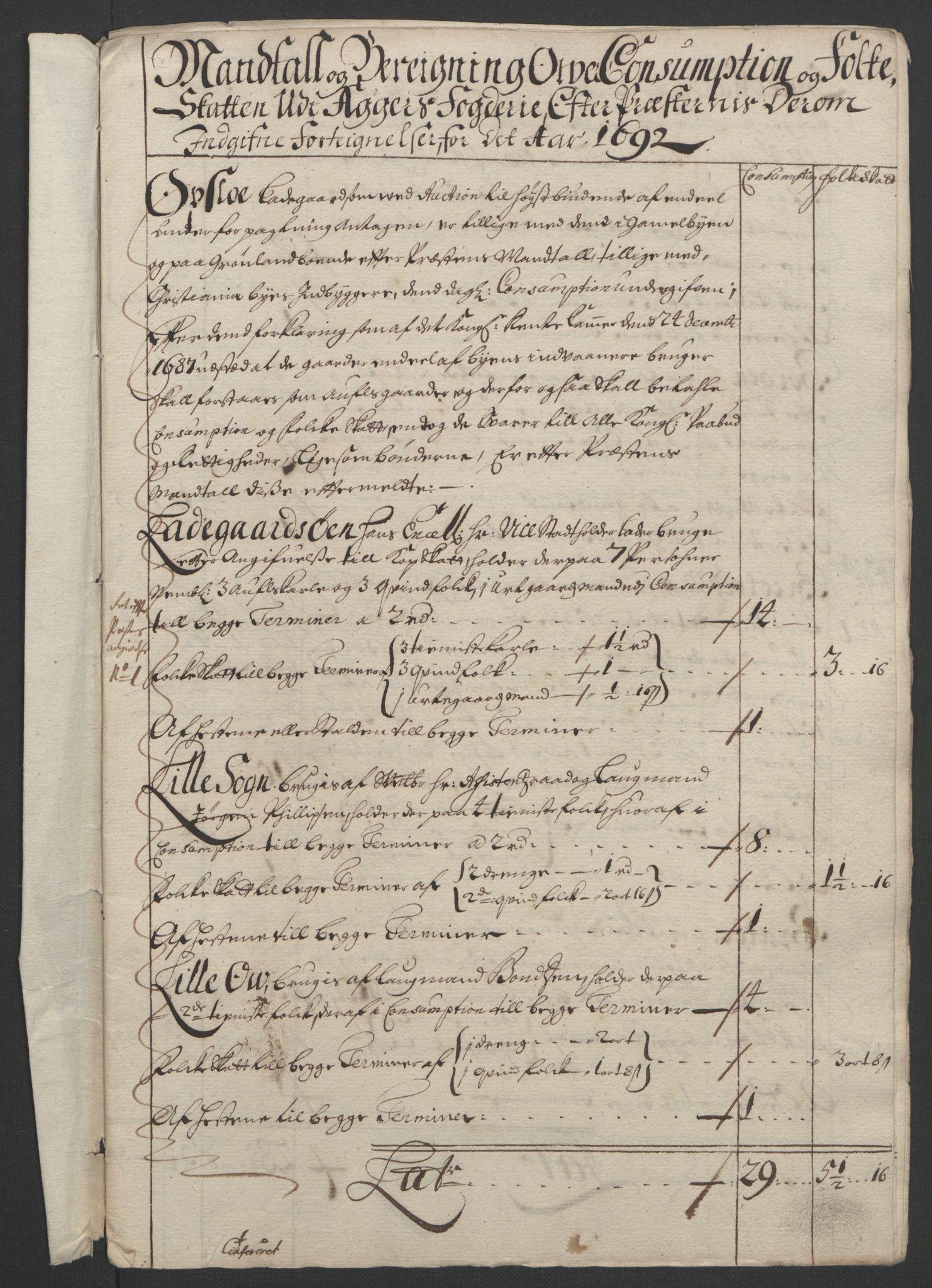 RA, Rentekammeret inntil 1814, Reviderte regnskaper, Fogderegnskap, R08/L0426: Fogderegnskap Aker, 1692-1693, s. 109