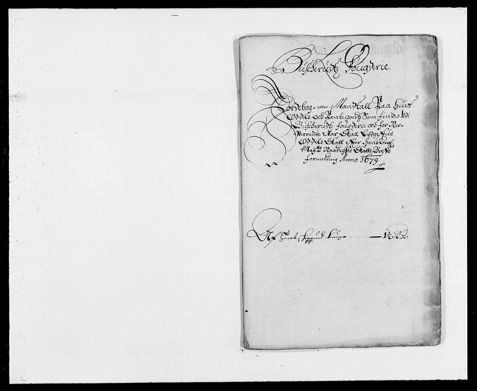 RA, Rentekammeret inntil 1814, Reviderte regnskaper, Fogderegnskap, R25/L1674: Fogderegnskap Buskerud, 1678-1681, s. 307