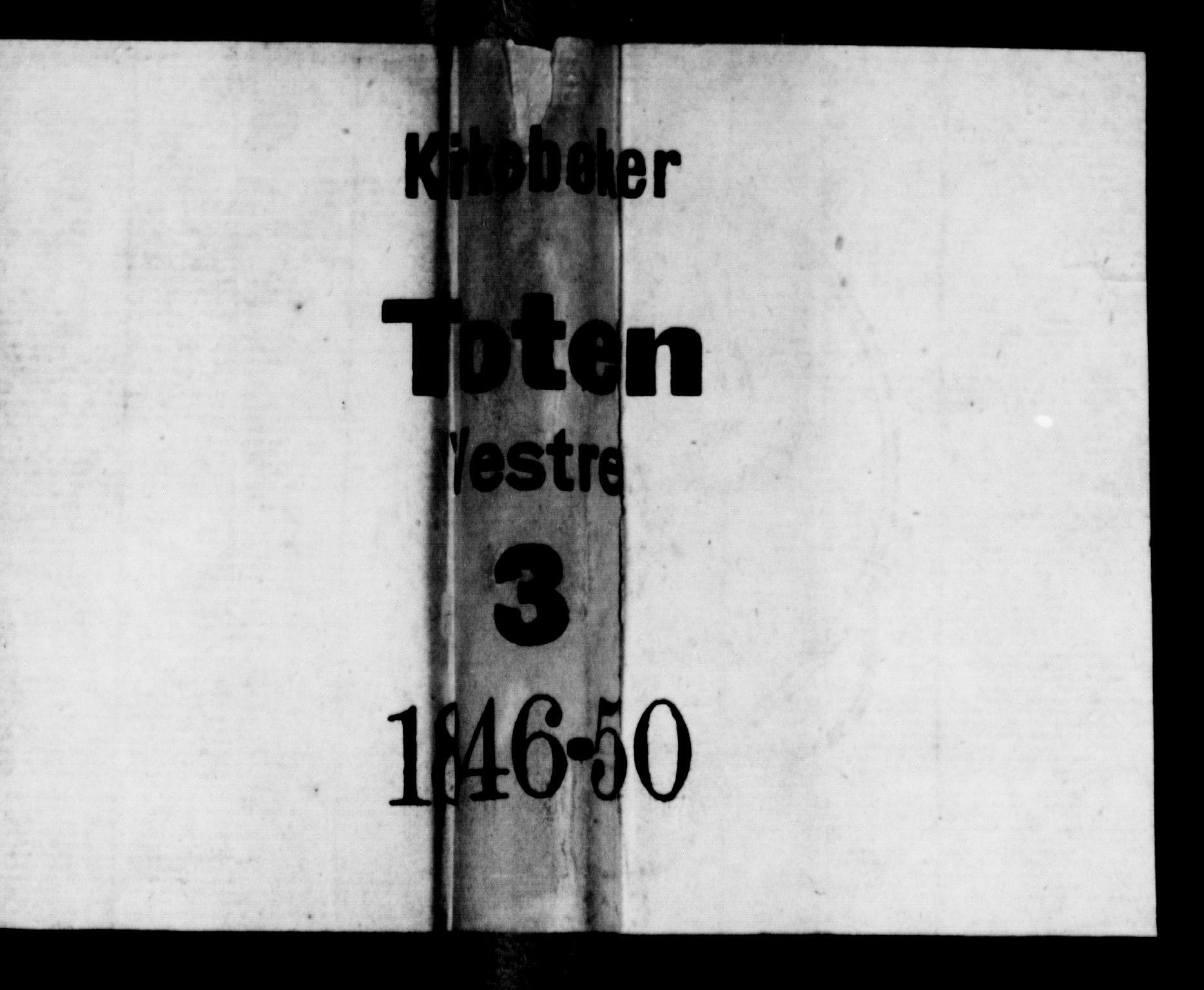 SAH, Vestre Toten prestekontor, Klokkerbok nr. 3, 1846-1854