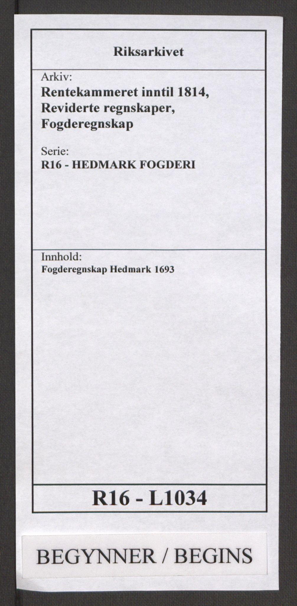 RA, Rentekammeret inntil 1814, Reviderte regnskaper, Fogderegnskap, R16/L1034: Fogderegnskap Hedmark, 1693, s. 1