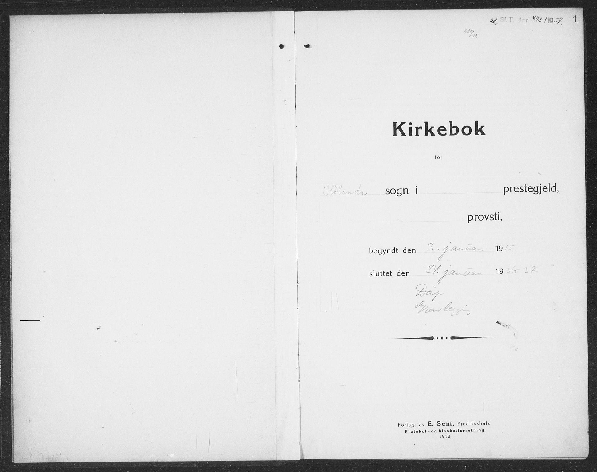 SAT, Ministerialprotokoller, klokkerbøker og fødselsregistre - Sør-Trøndelag, 694/L1134: Klokkerbok nr. 694C06, 1915-1937, s. 1