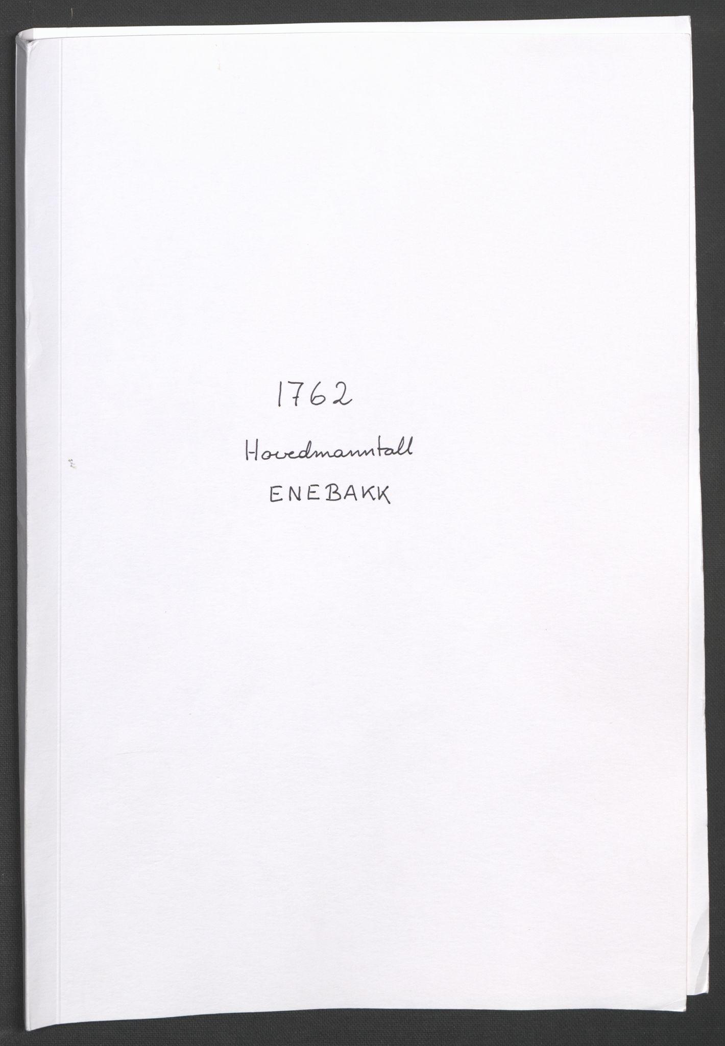RA, Rentekammeret inntil 1814, Reviderte regnskaper, Fogderegnskap, R11/L0687: Ekstraskatten Nedre Romerike, 1762, s. 397