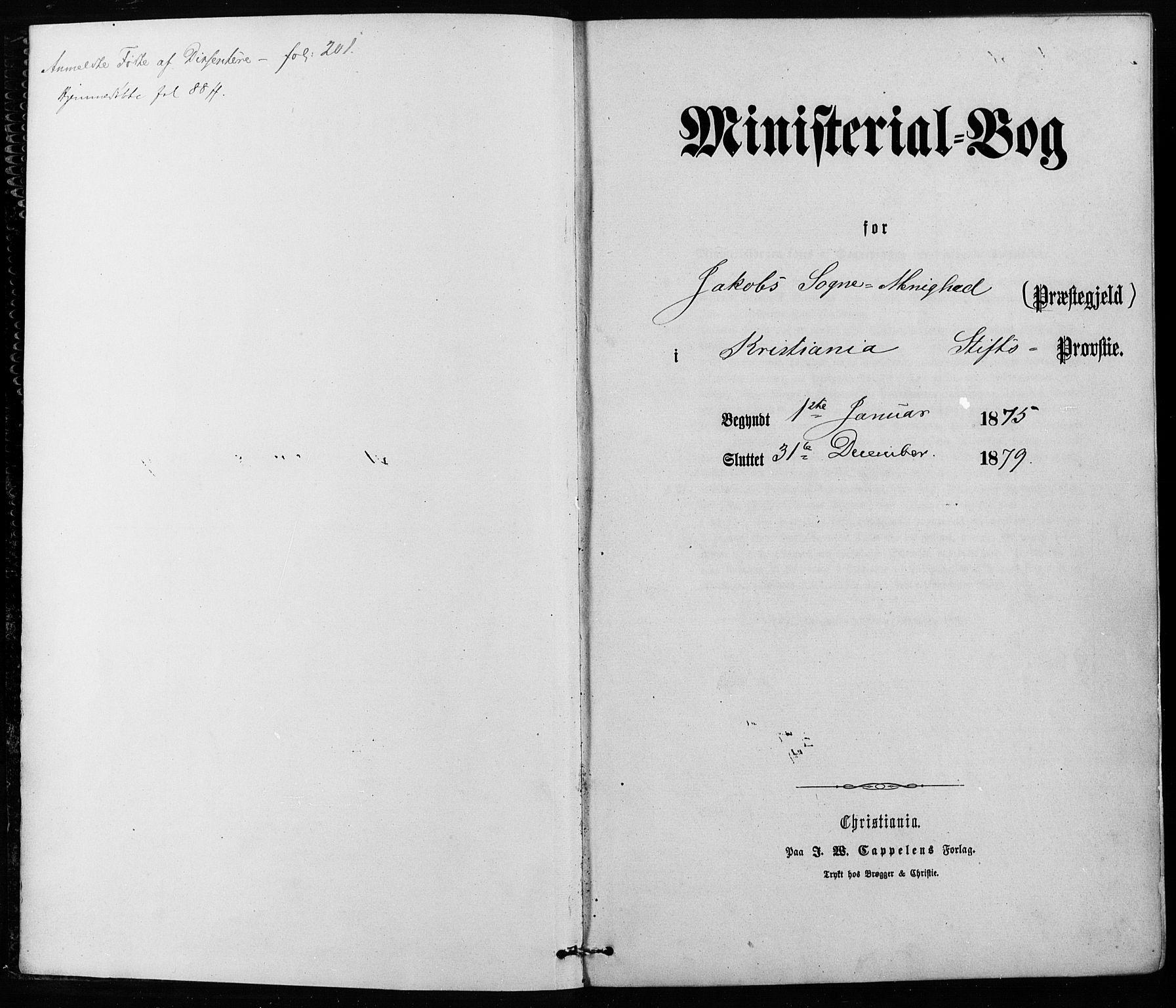 SAO, Jakob prestekontor Kirkebøker, F/Fa/L0001: Ministerialbok nr. 1, 1875-1924