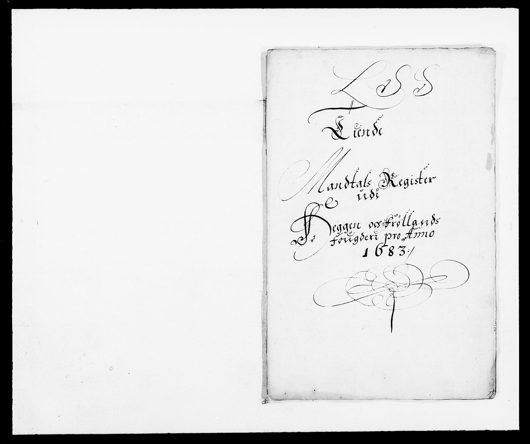 RA, Rentekammeret inntil 1814, Reviderte regnskaper, Fogderegnskap, R06/L0280: Fogderegnskap Heggen og Frøland, 1681-1684, s. 359