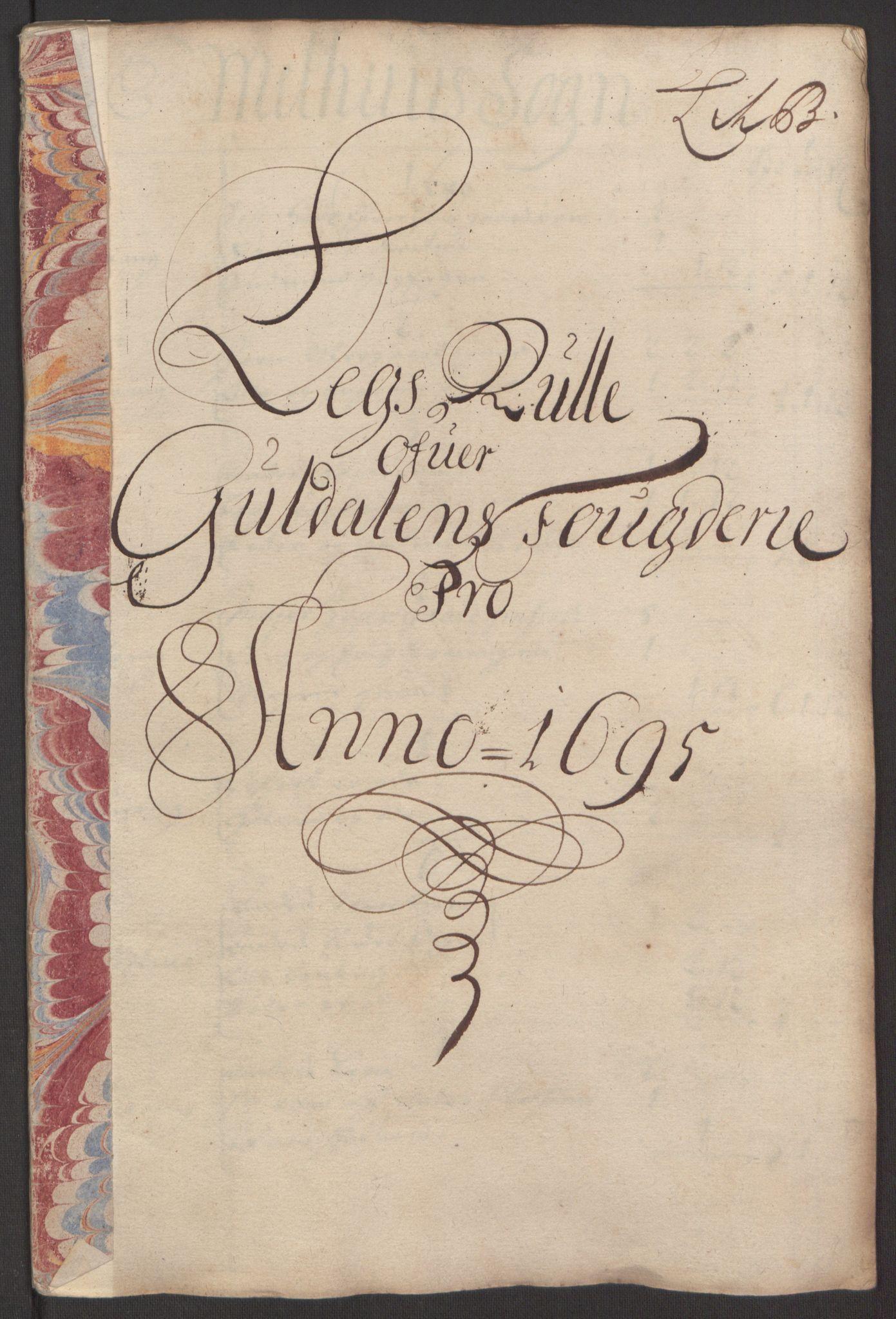 RA, Rentekammeret inntil 1814, Reviderte regnskaper, Fogderegnskap, R60/L3945: Fogderegnskap Orkdal og Gauldal, 1695, s. 302