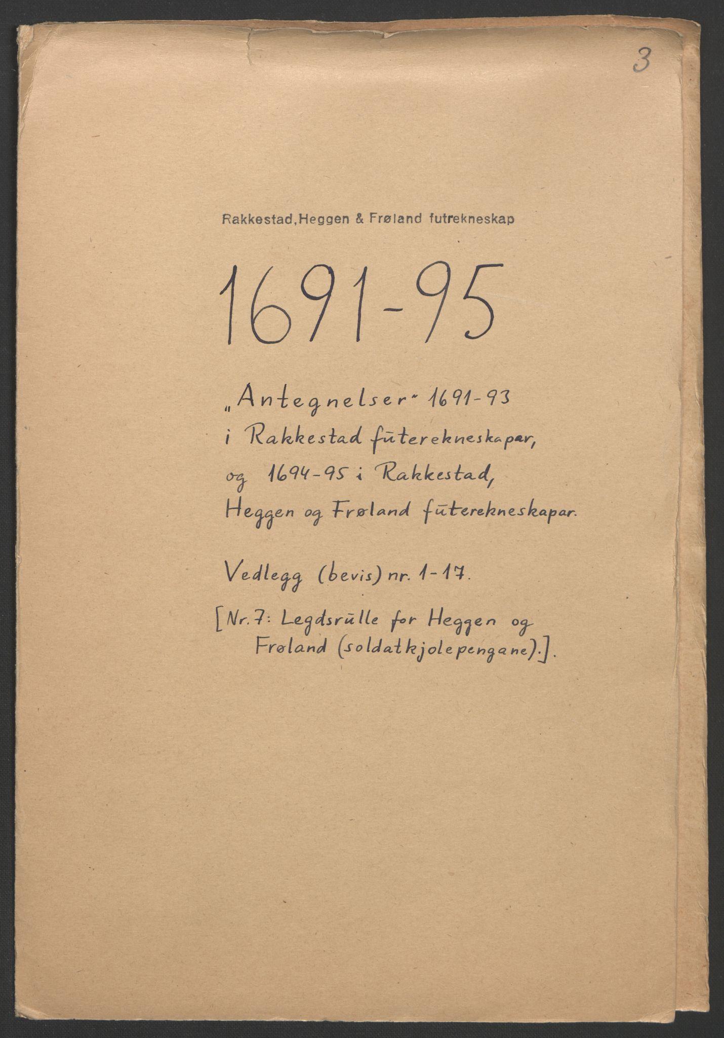 RA, Rentekammeret inntil 1814, Reviderte regnskaper, Fogderegnskap, R07/L0285: Fogderegnskap Rakkestad, Heggen og Frøland, 1695, s. 347
