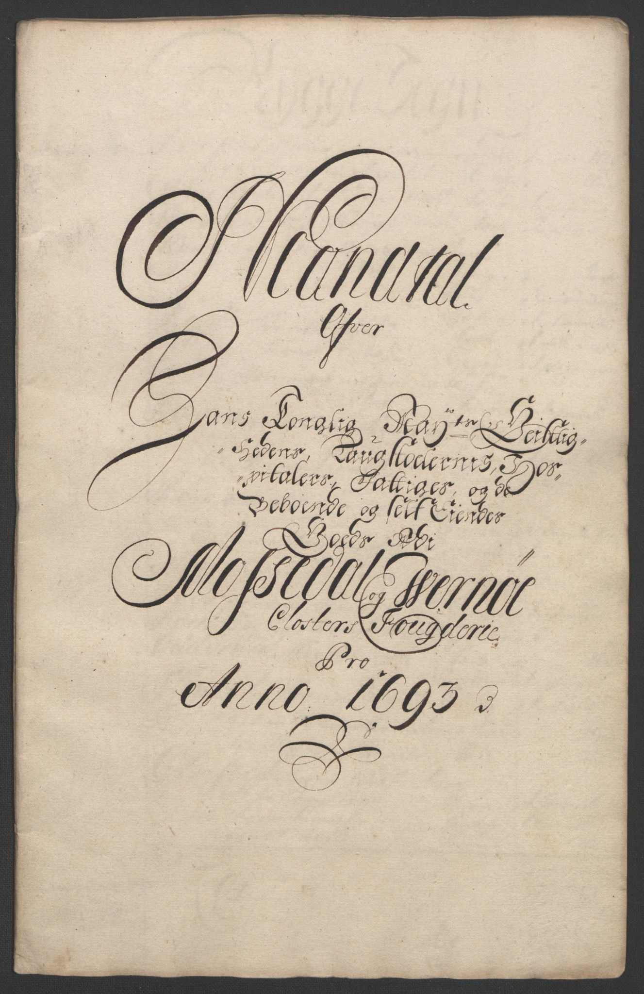 RA, Rentekammeret inntil 1814, Reviderte regnskaper, Fogderegnskap, R02/L0108: Fogderegnskap Moss og Verne kloster, 1692-1693, s. 311