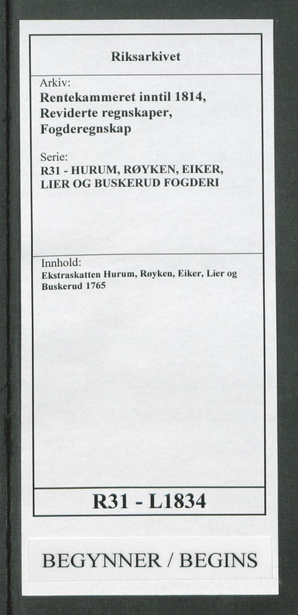 RA, Rentekammeret inntil 1814, Reviderte regnskaper, Fogderegnskap, R31/L1834: Ekstraskatten Hurum, Røyken, Eiker, Lier og Buskerud, 1765, s. 1