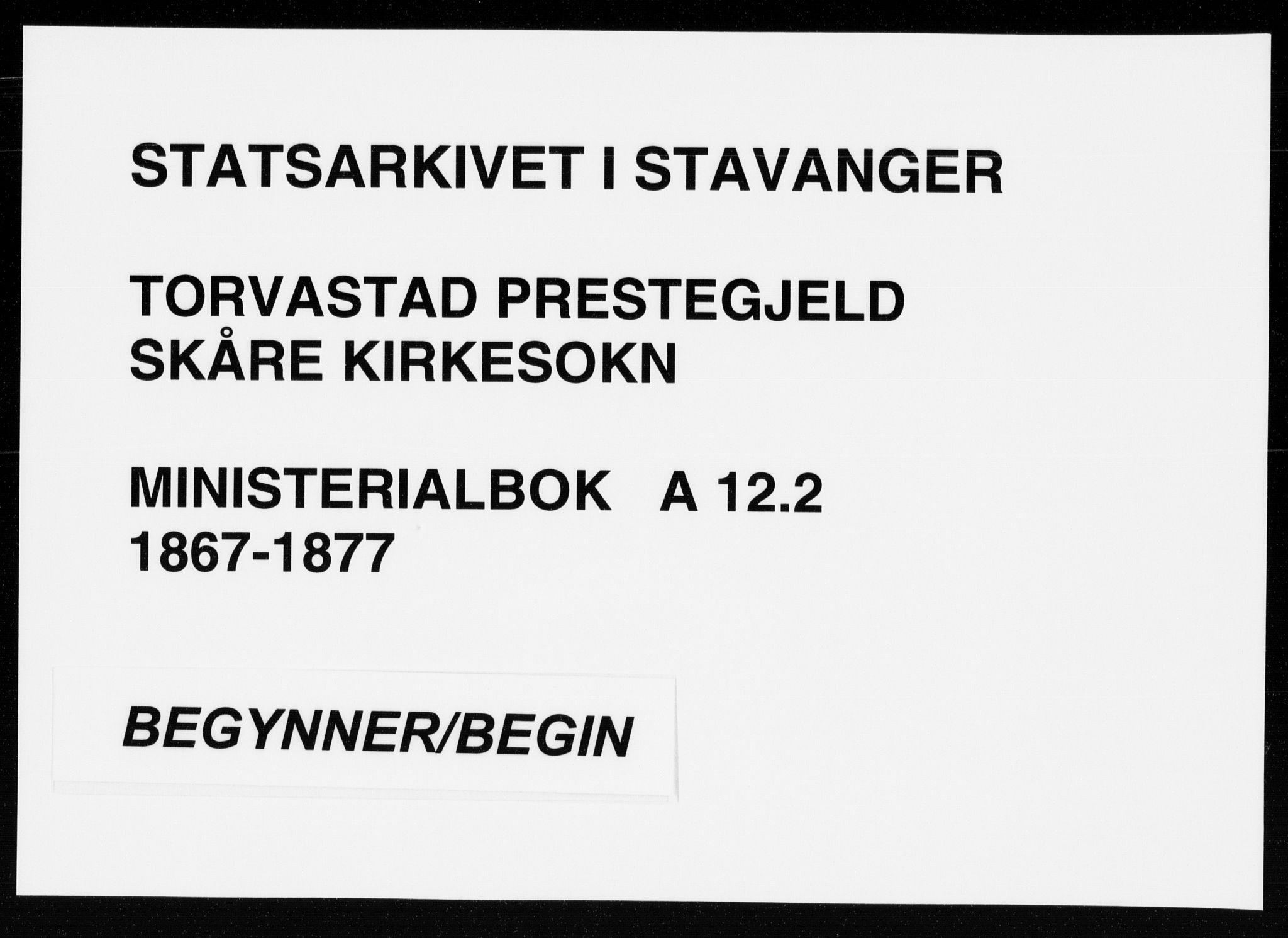 SAST, Torvastad sokneprestkontor, H/Ha/Haa/L0013: Ministerialbok nr. A 12.2, 1867-1877