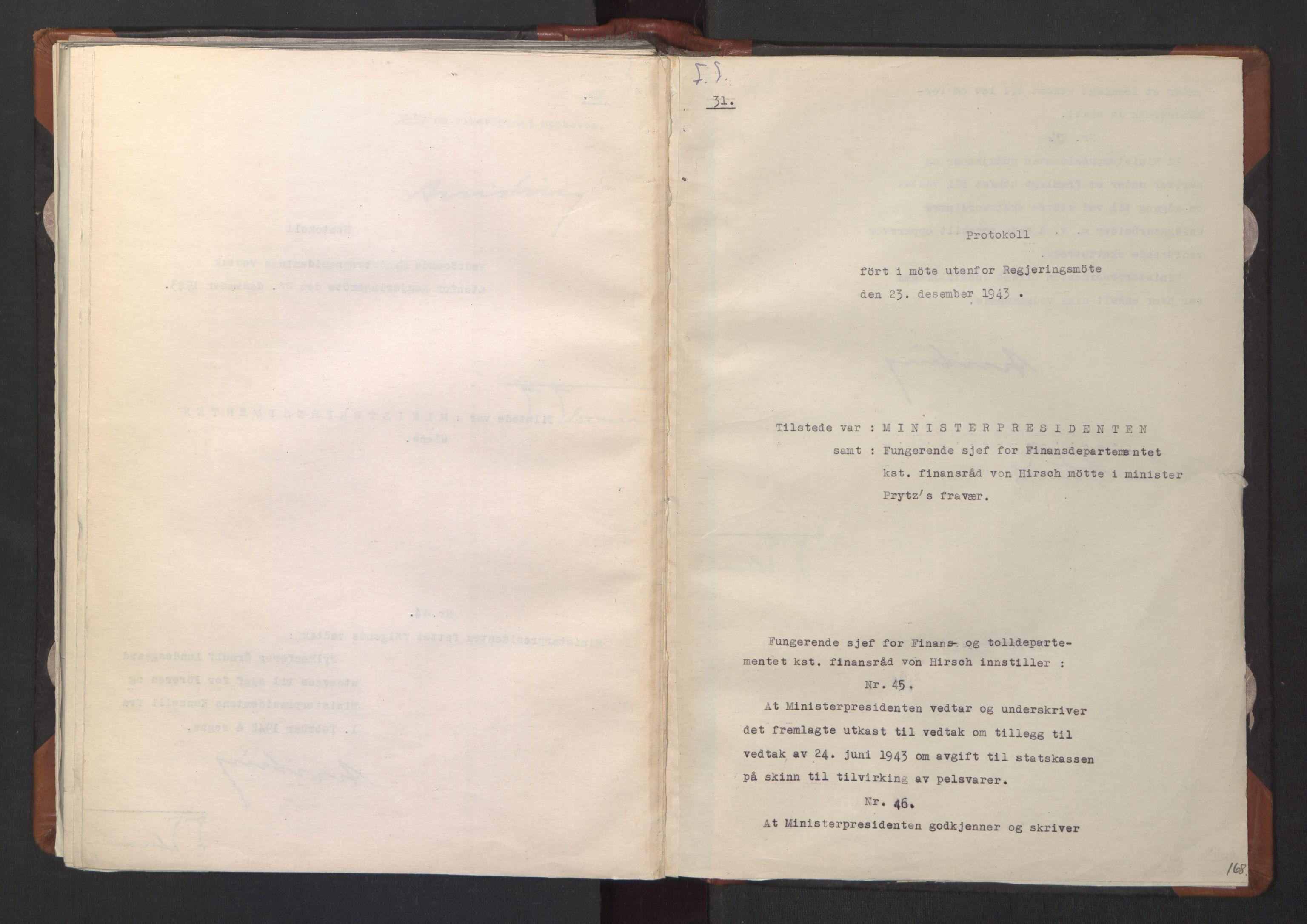 RA, NS-administrasjonen 1940-1945 (Statsrådsekretariatet, de kommisariske statsråder mm), D/Da/L0003: Vedtak (Beslutninger) nr. 1-746 og tillegg nr. 1-47 (RA. j.nr. 1394/1944, tilgangsnr. 8/1944, 1943, s. 167b-168a