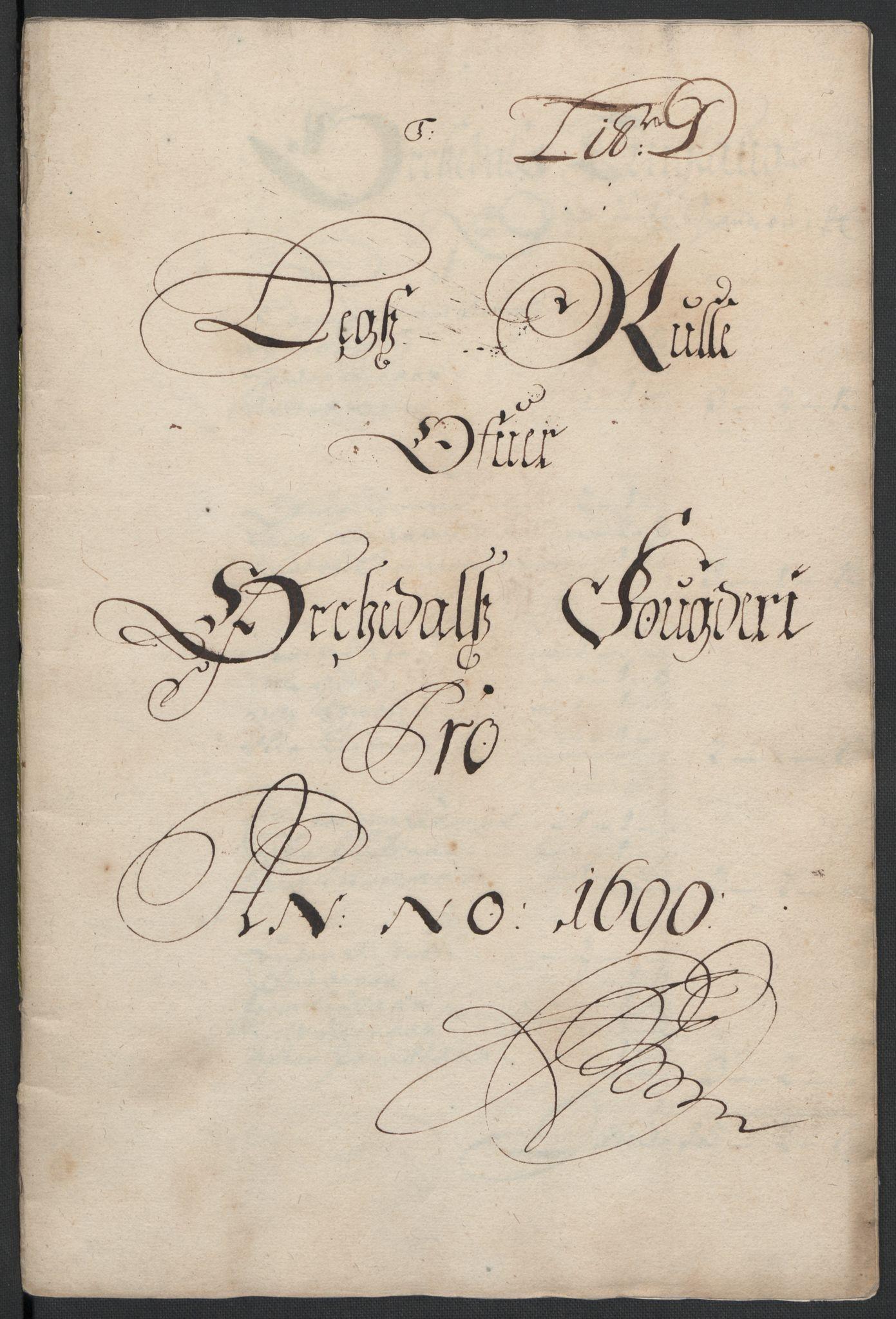 RA, Rentekammeret inntil 1814, Reviderte regnskaper, Fogderegnskap, R58/L3936: Fogderegnskap Orkdal, 1689-1690, s. 338