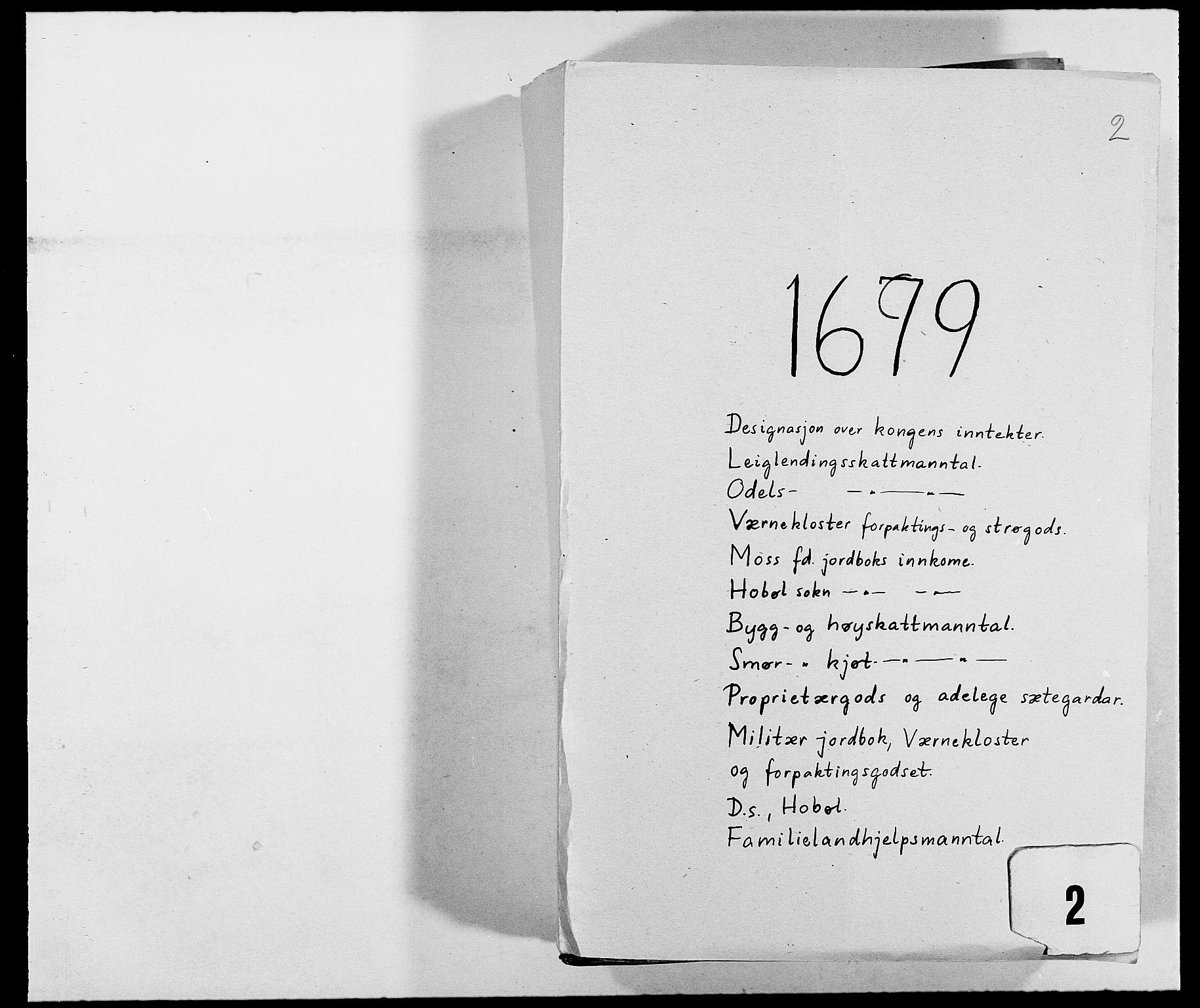RA, Rentekammeret inntil 1814, Reviderte regnskaper, Fogderegnskap, R02/L0100: Fogderegnskap Moss og Verne kloster, 1679, s. 1