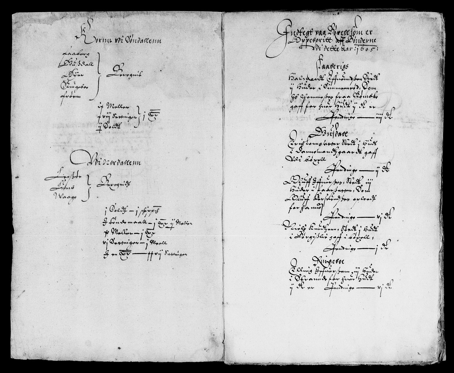RA, Rentekammeret inntil 1814, Reviderte regnskaper, Lensregnskaper, R/Rb/Rba/L0021: Akershus len, 1605-1606