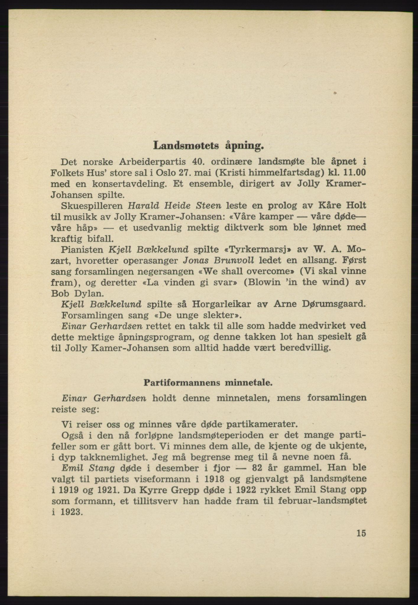 AAB, Det norske Arbeiderparti - publikasjoner, -/-: Protokoll over forhandlingene på det 40. ordinære landsmøte 27.-29. mai 1965 i Oslo, 1965, s. 15