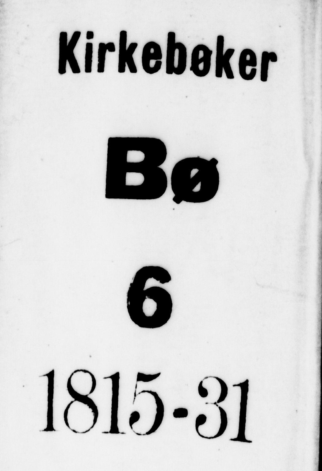 SAKO, Bø kirkebøker, G/Ga/L0001: Klokkerbok nr. 1, 1815-1831