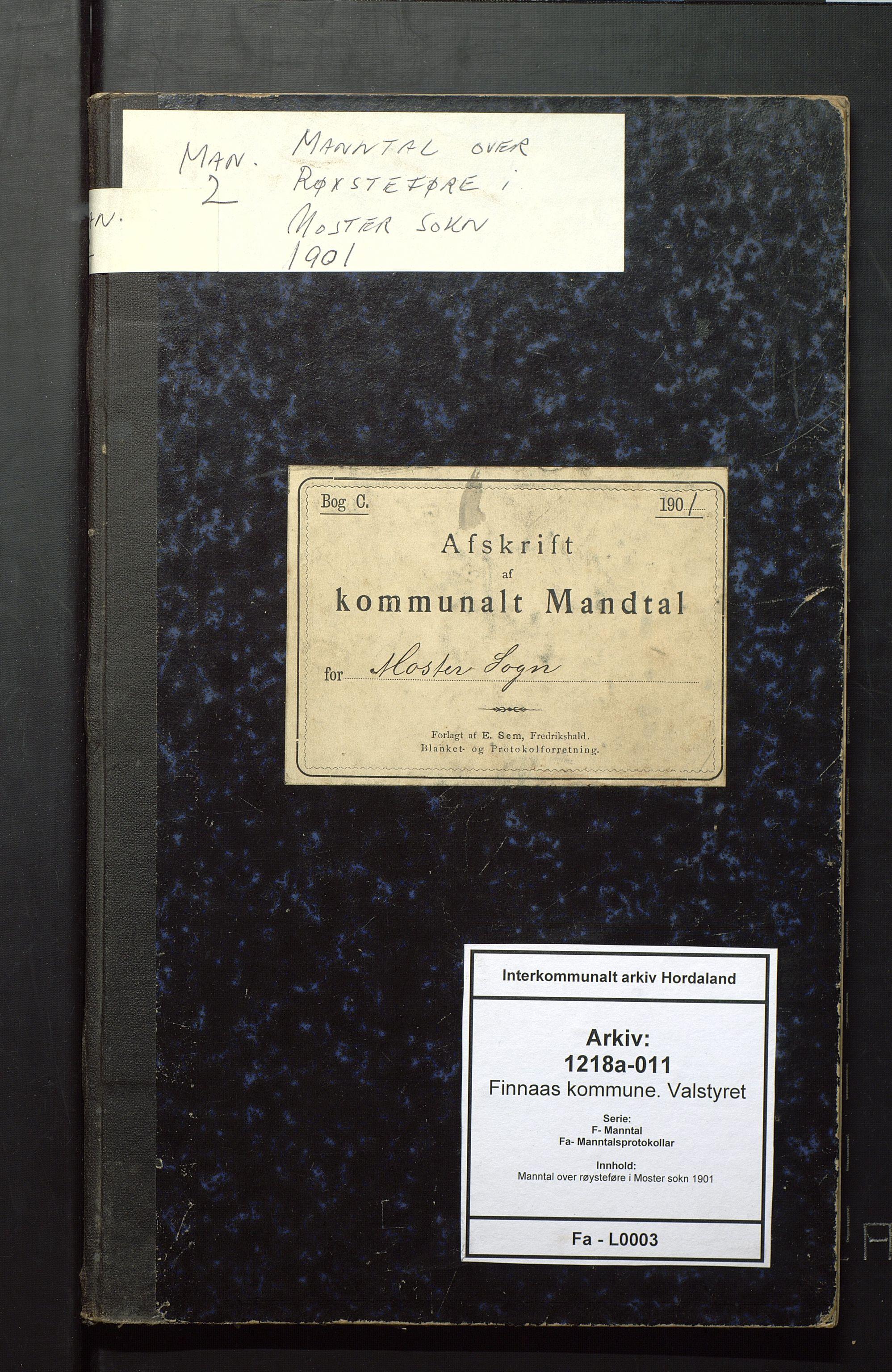 IKAH, Finnaas kommune. Valstyret, F/Fa/L0003: Manntal over røysteføre i Moster sokn, 1901