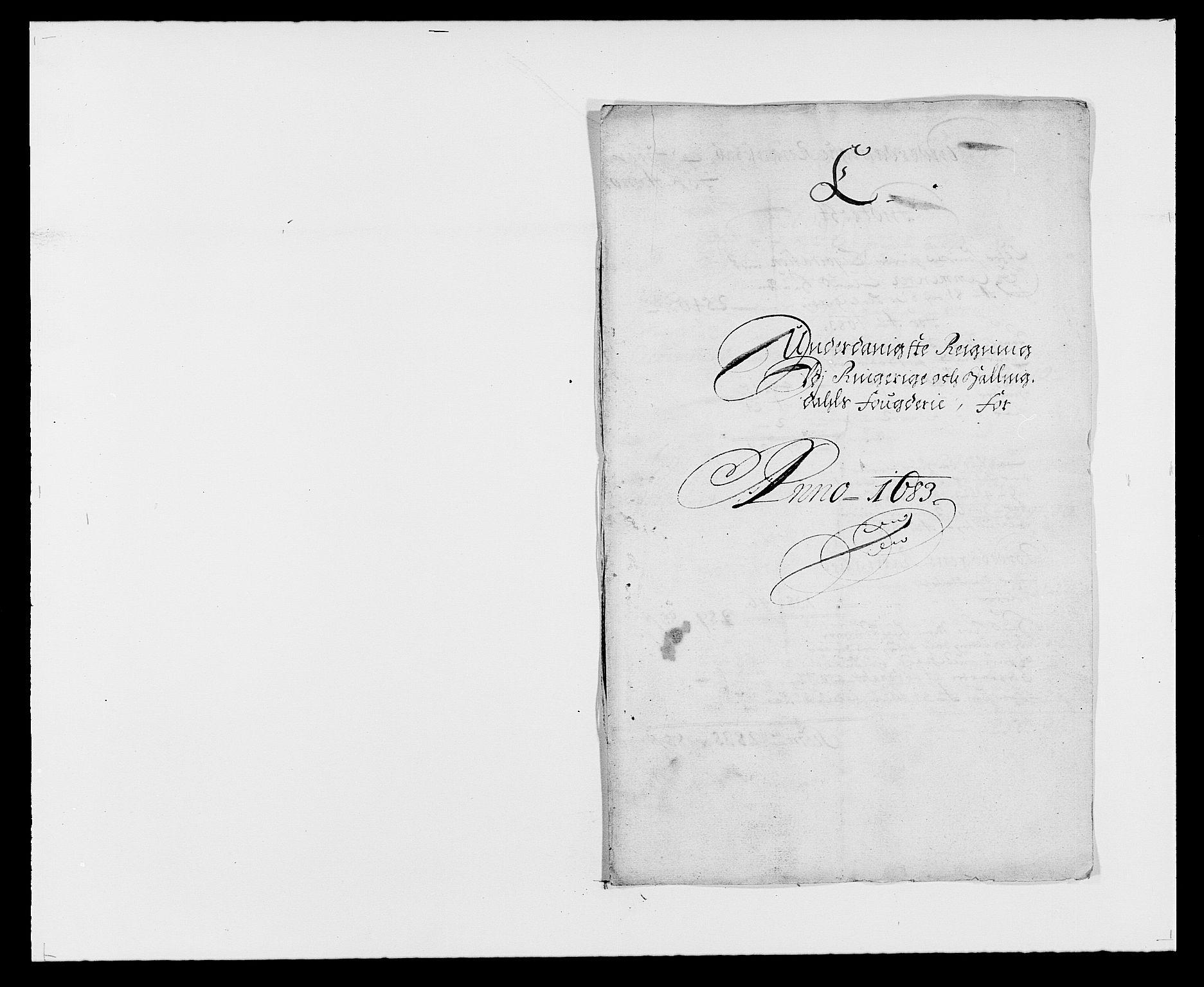 RA, Rentekammeret inntil 1814, Reviderte regnskaper, Fogderegnskap, R21/L1446: Fogderegnskap Ringerike og Hallingdal, 1683-1686, s. 1