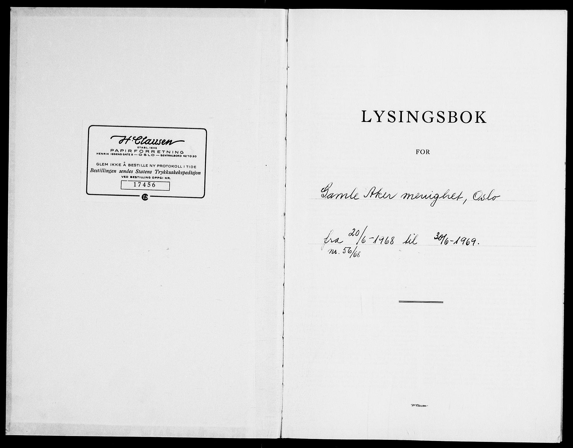 SAO, Gamle Aker prestekontor Kirkebøker, H/L0013: Lysningsprotokoll nr. 13, 1968-1969