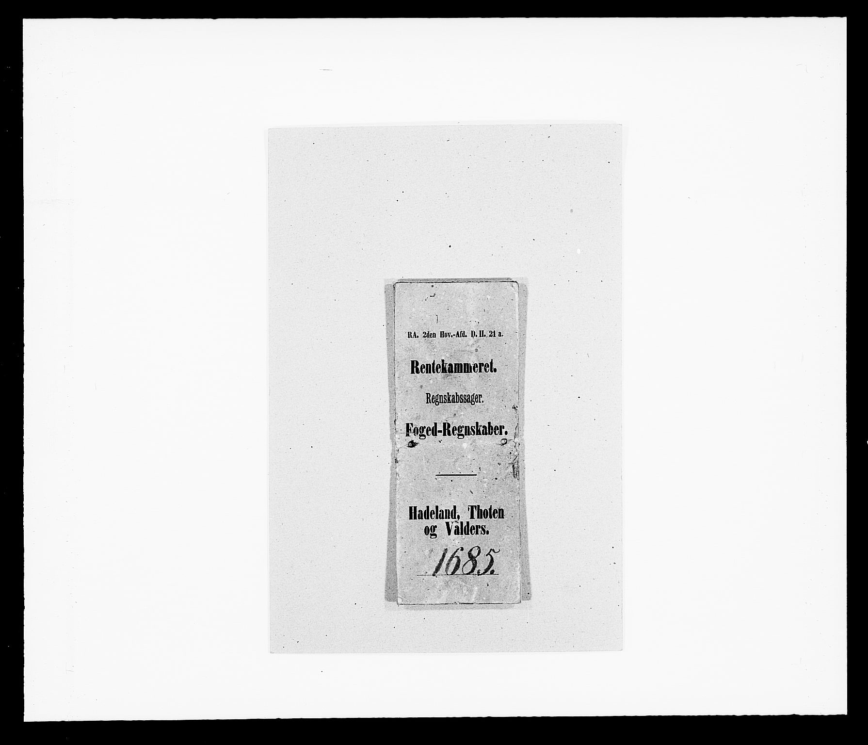 RA, Rentekammeret inntil 1814, Reviderte regnskaper, Fogderegnskap, R18/L1284: Fogderegnskap Hadeland, Toten og Valdres, 1685, s. 1