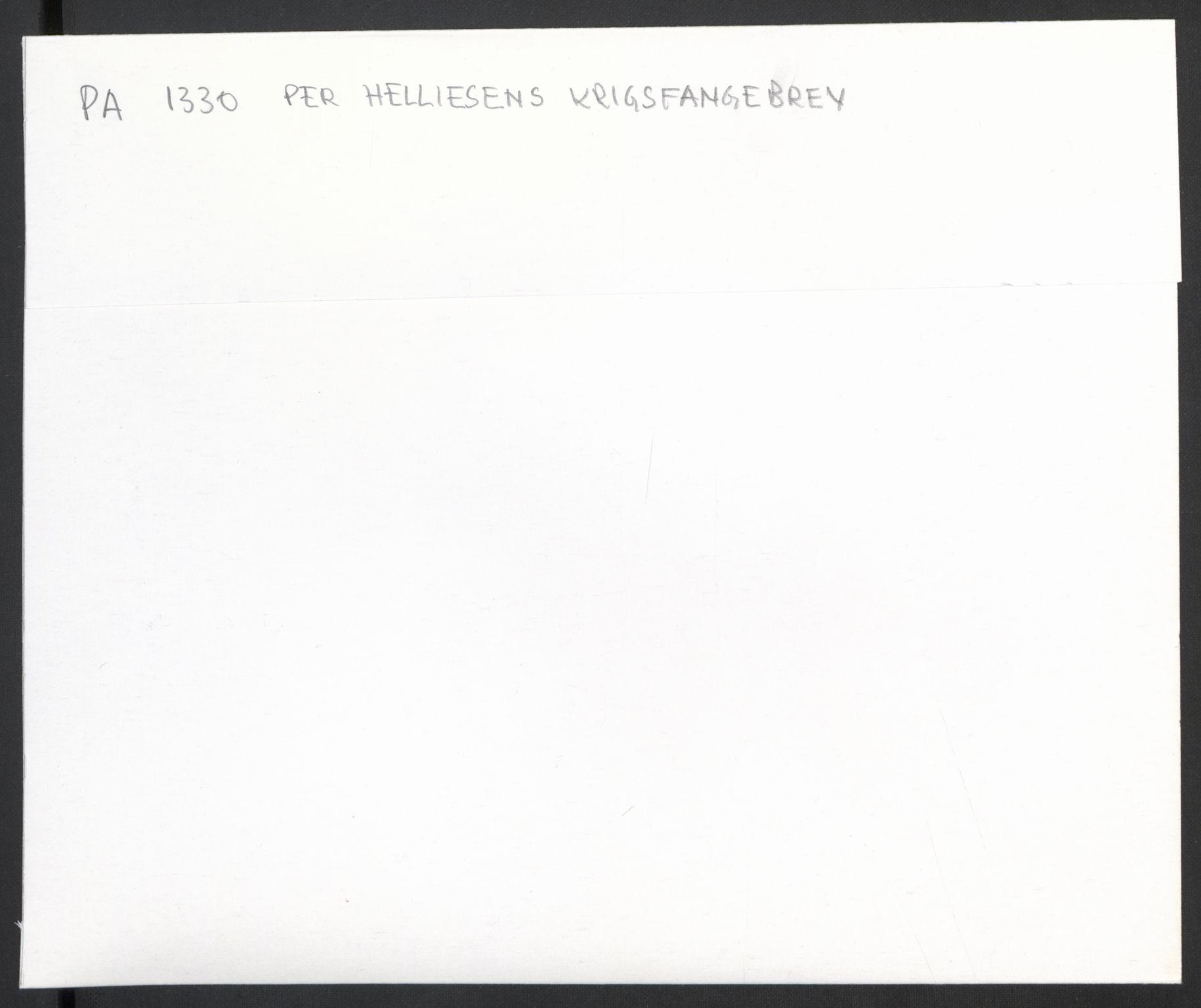 RA, Per Helliesens krigsfangebrev, F/L0001: 1 Brev fra Bredtvet, 6 brev (derav 1 kopi) fra Grini, 33 brev (derav 2 kopier) fra Sachsenhausen, 1 brev fra Neuengamme og et eksemplar av illegal nyhetsavis., 1942-1945