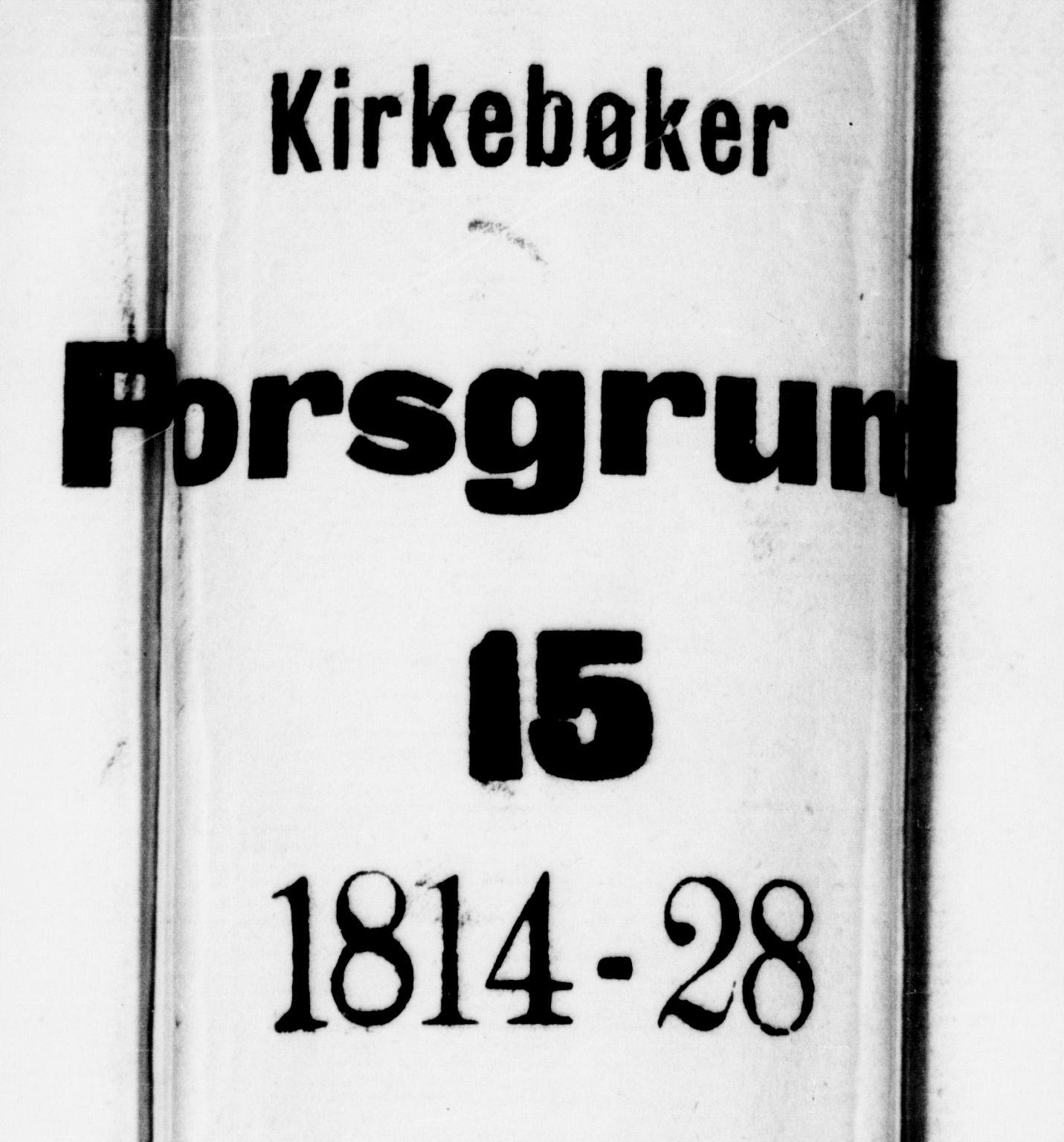 SAKO, Porsgrunn kirkebøker , F/Fa/L0004: Ministerialbok nr. 4, 1814-1828