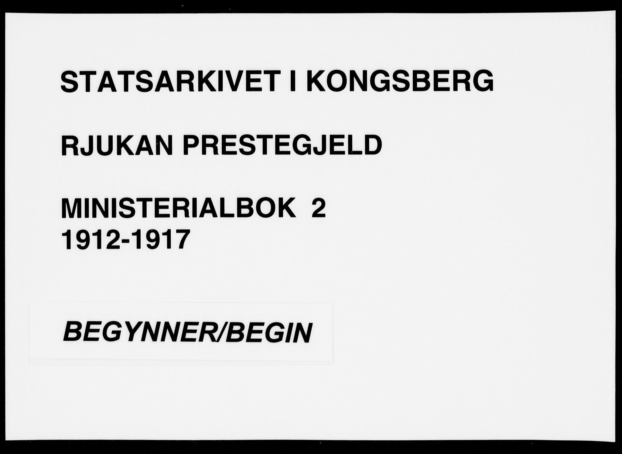 SAKO, Rjukan kirkebøker, F/Fa/L0002: Ministerialbok nr. 2, 1912-1917