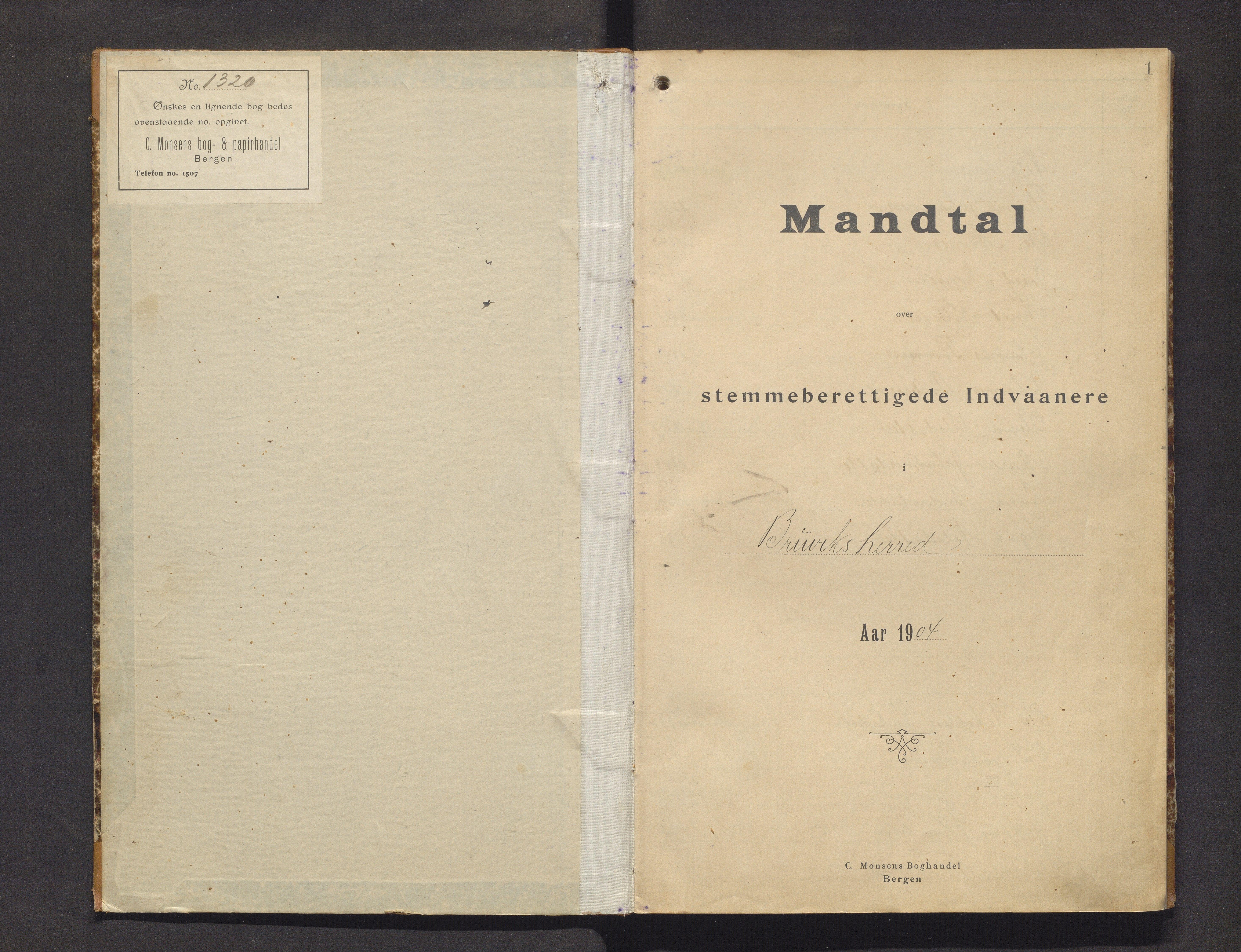 IKAH, Bruvik kommune. Valstyret, F/Fa/L0002: Manntalsprotokoll over røysteføre i Bruvik herad, 1904-1905, s. 1