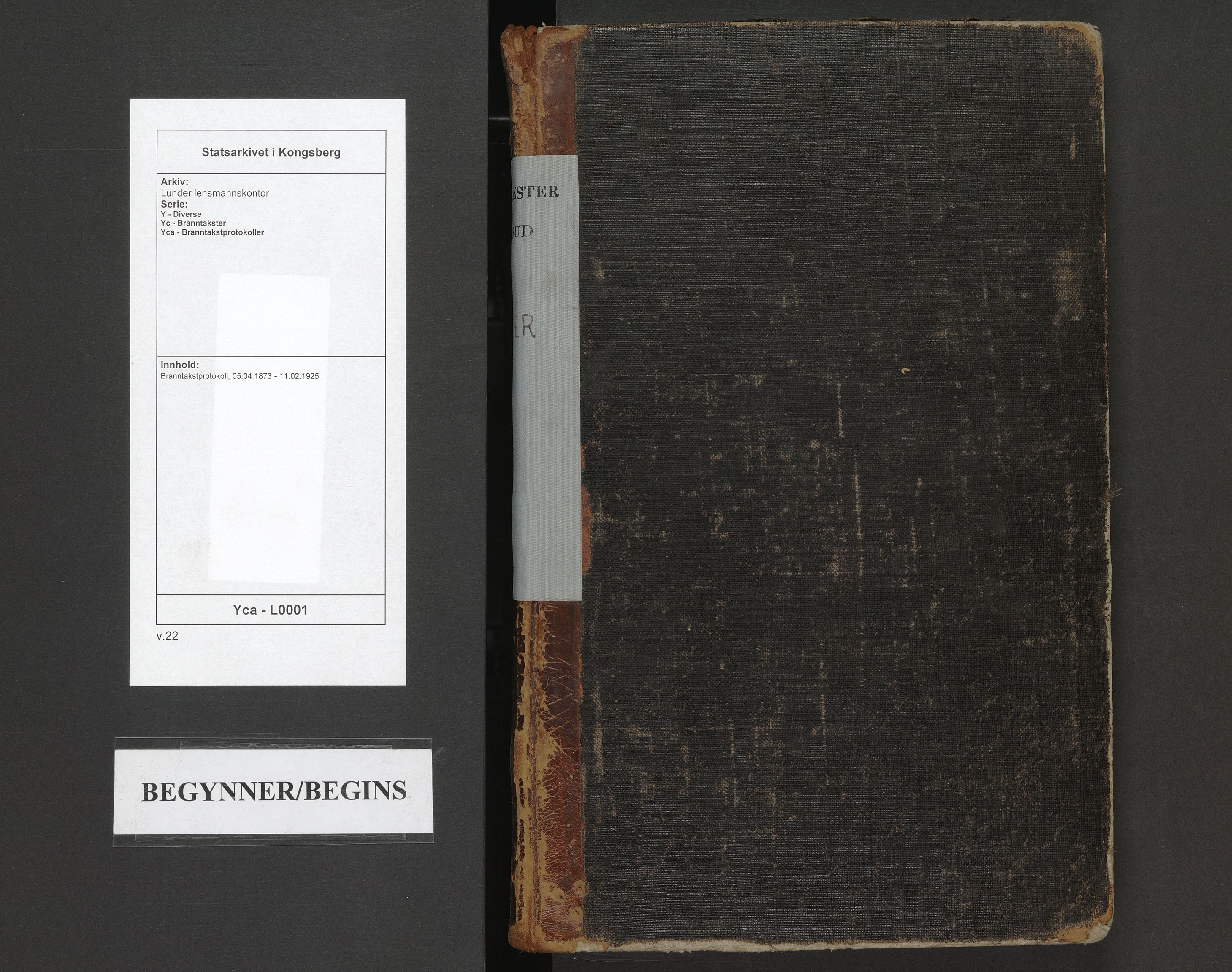 SAKO, Lunder lensmannskontor, Y/Yc/Yca/L0001: Branntakstprotokoll, 1873-1925
