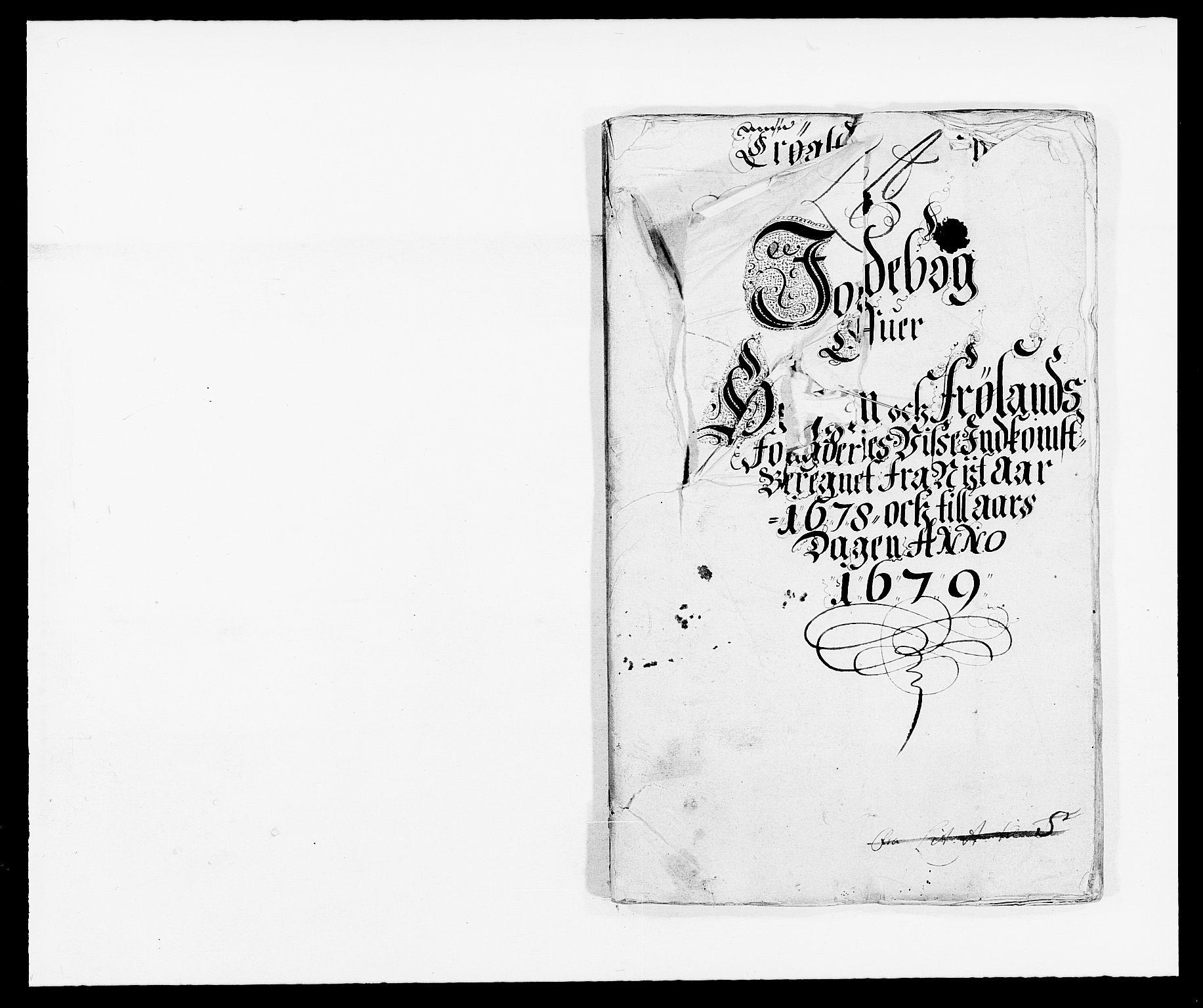 RA, Rentekammeret inntil 1814, Reviderte regnskaper, Fogderegnskap, R06/L0279: Fogderegnskap Heggen og Frøland, 1678-1680, s. 7