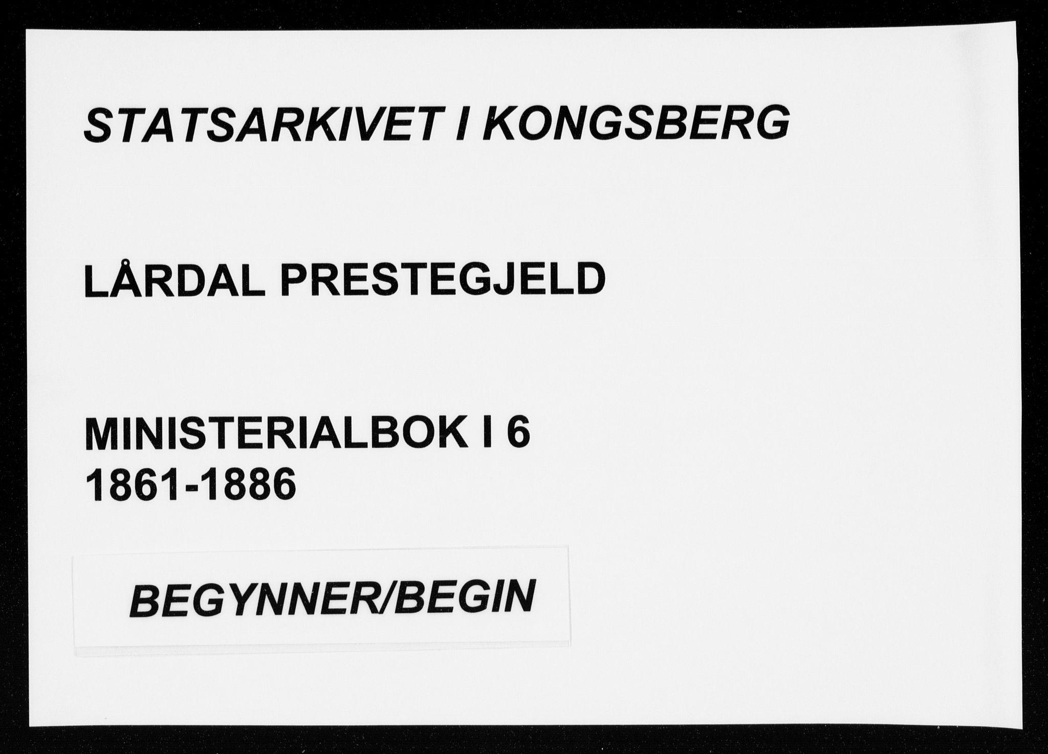 SAKO, Lårdal kirkebøker, F/Fa/L0006: Ministerialbok nr. I 6, 1861-1886