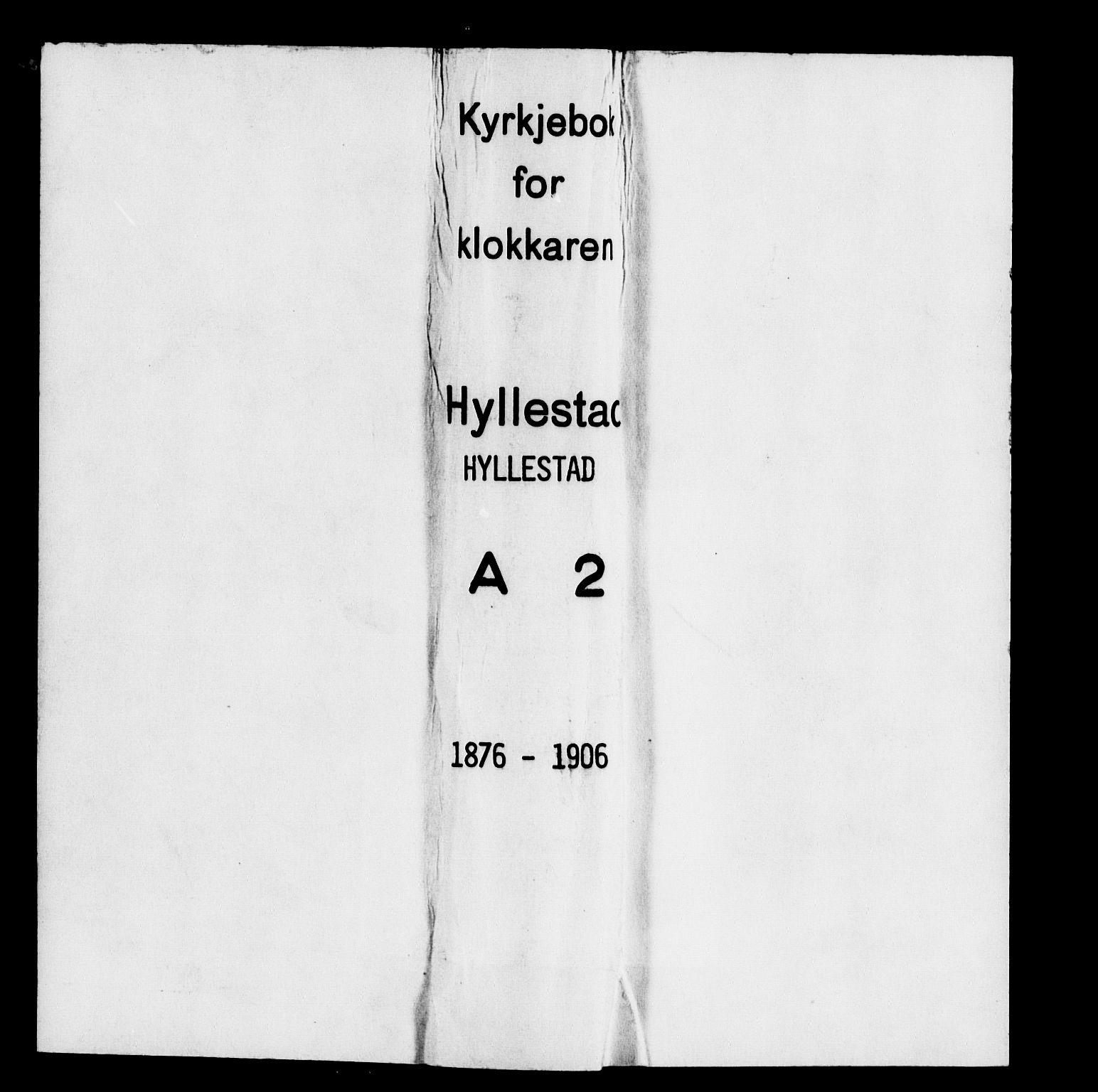 SAB, Hyllestad Sokneprestembete, Klokkerbok nr. A 2, 1876-1906