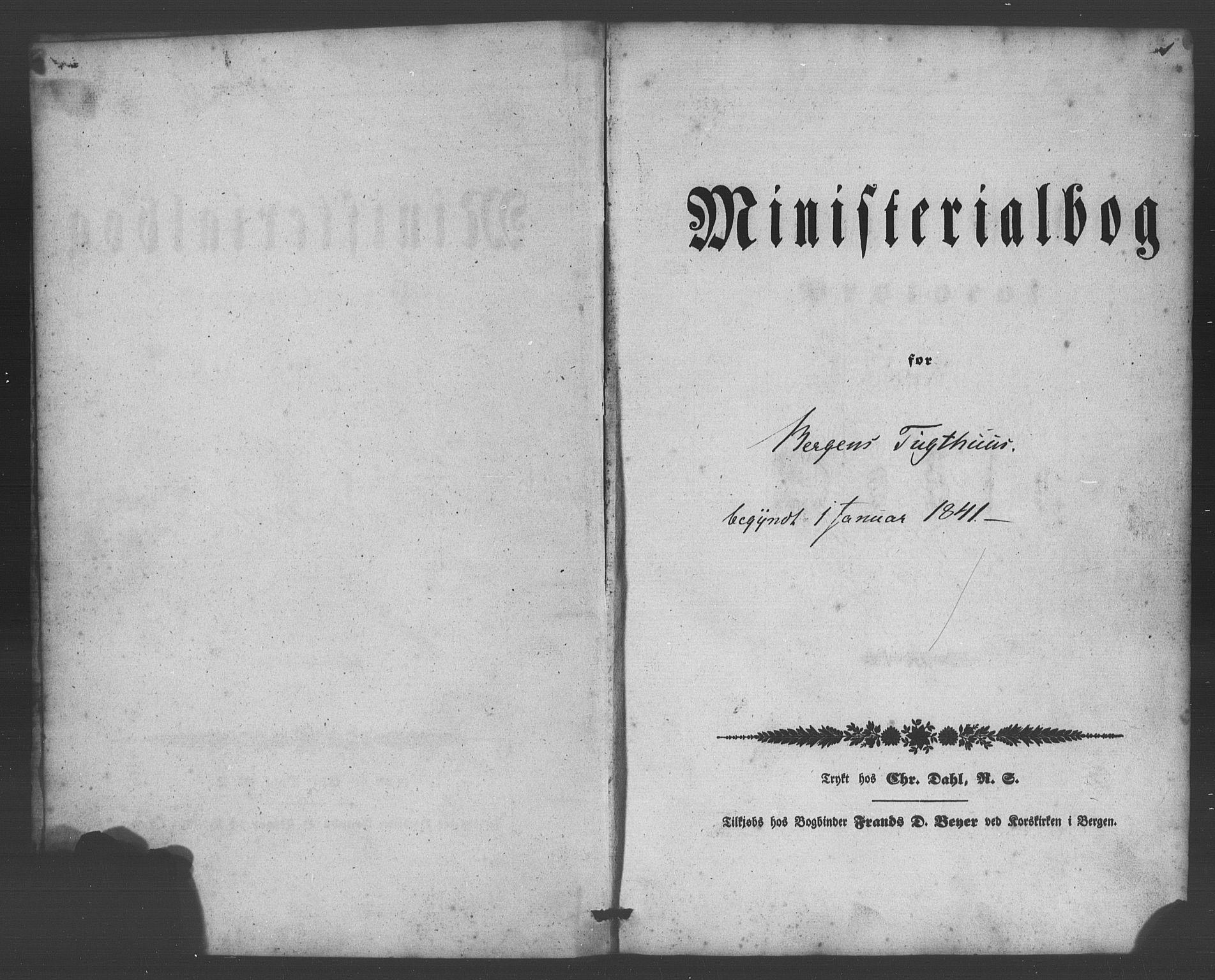 SAB, Bergens strafanstalts sokneprestembete*, Ministerialbok nr. A 1, 1841-1884, s. 1