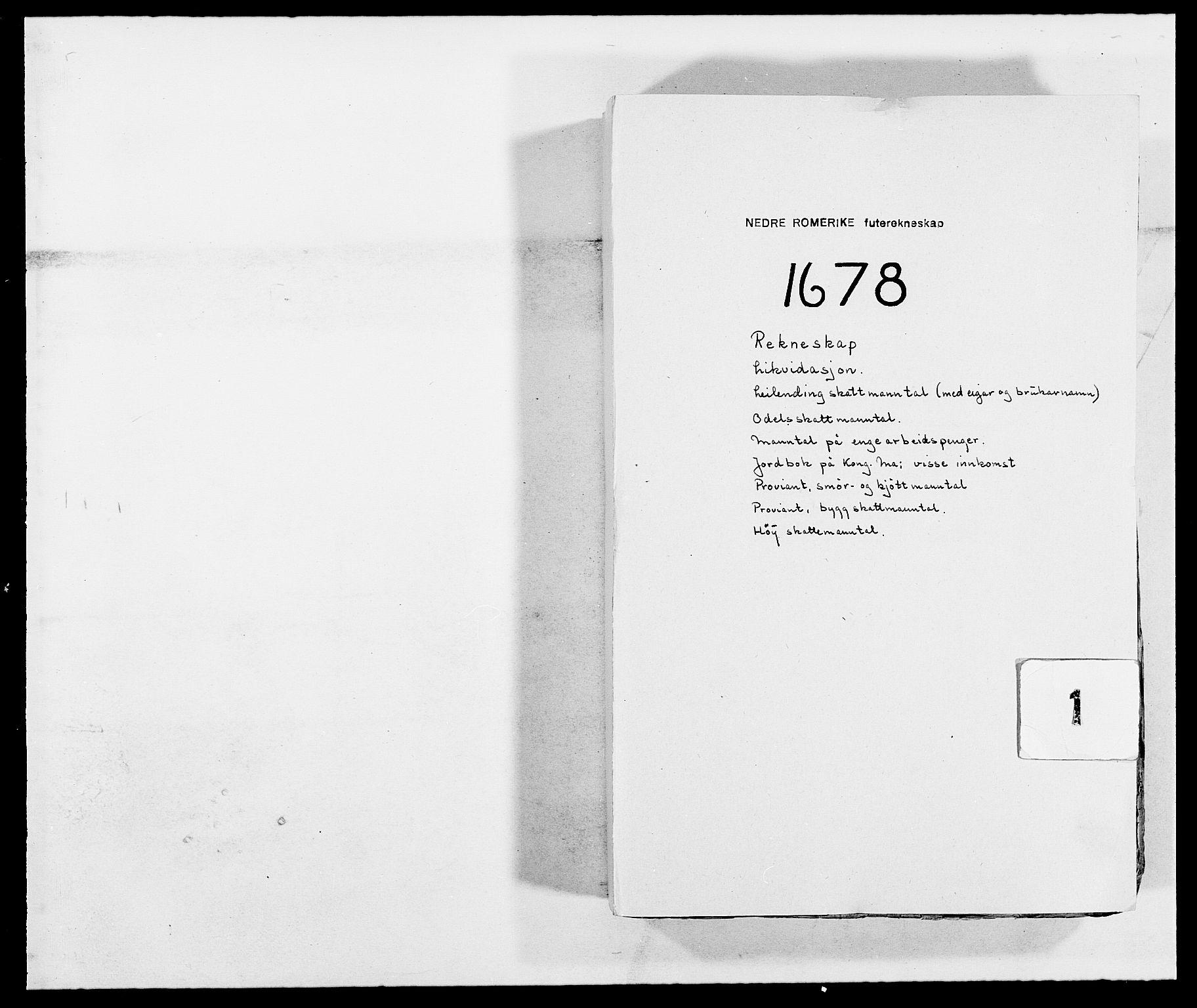 RA, Rentekammeret inntil 1814, Reviderte regnskaper, Fogderegnskap, R11/L0567: Fogderegnskap Nedre Romerike, 1678, s. 1