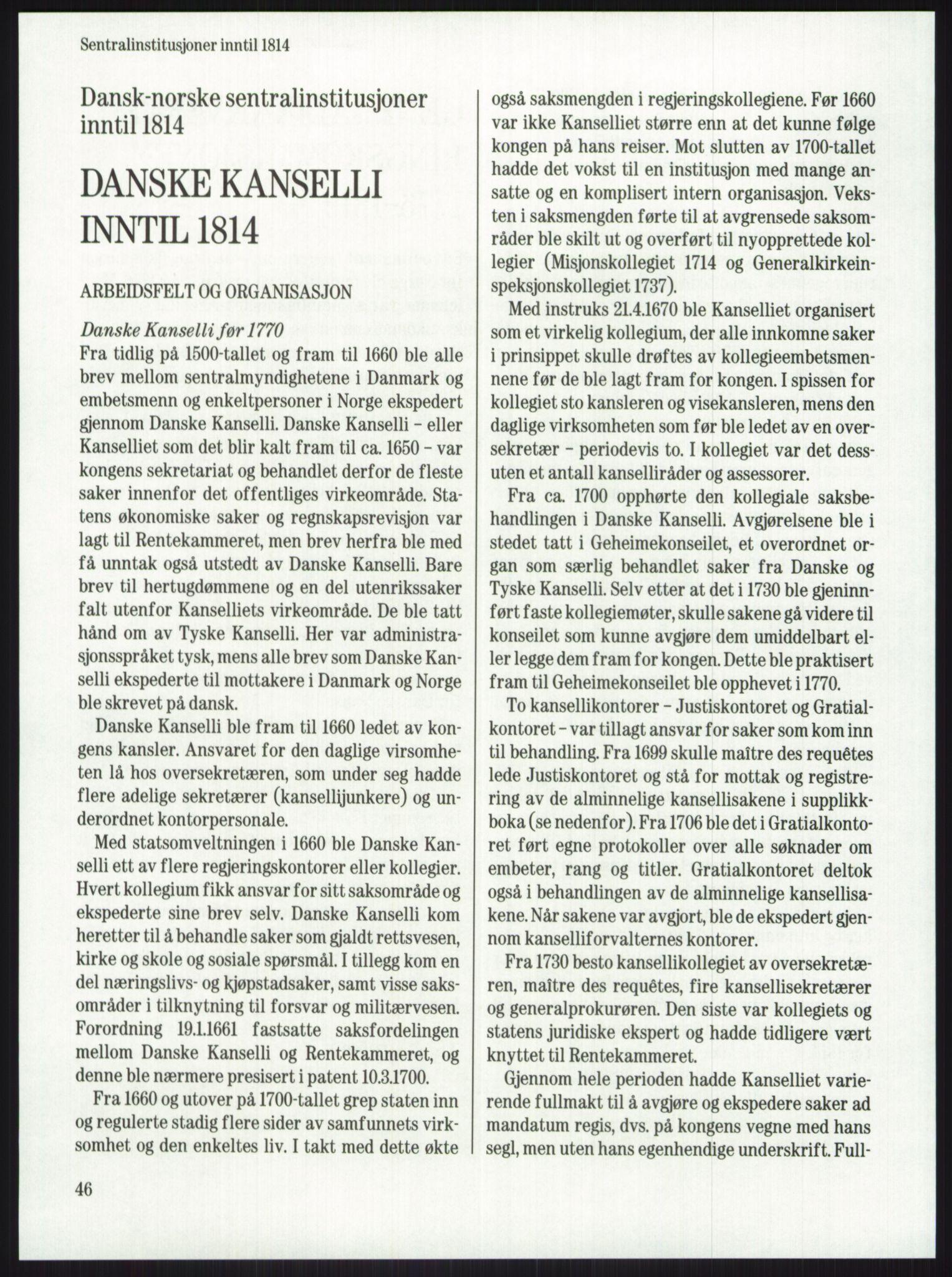 RA, Publikasjoner, -/-: Knut Johannessen, Ole Kolsrud og Dag Mangset (red.): Håndbok for Riksarkivet (1992), s. 46