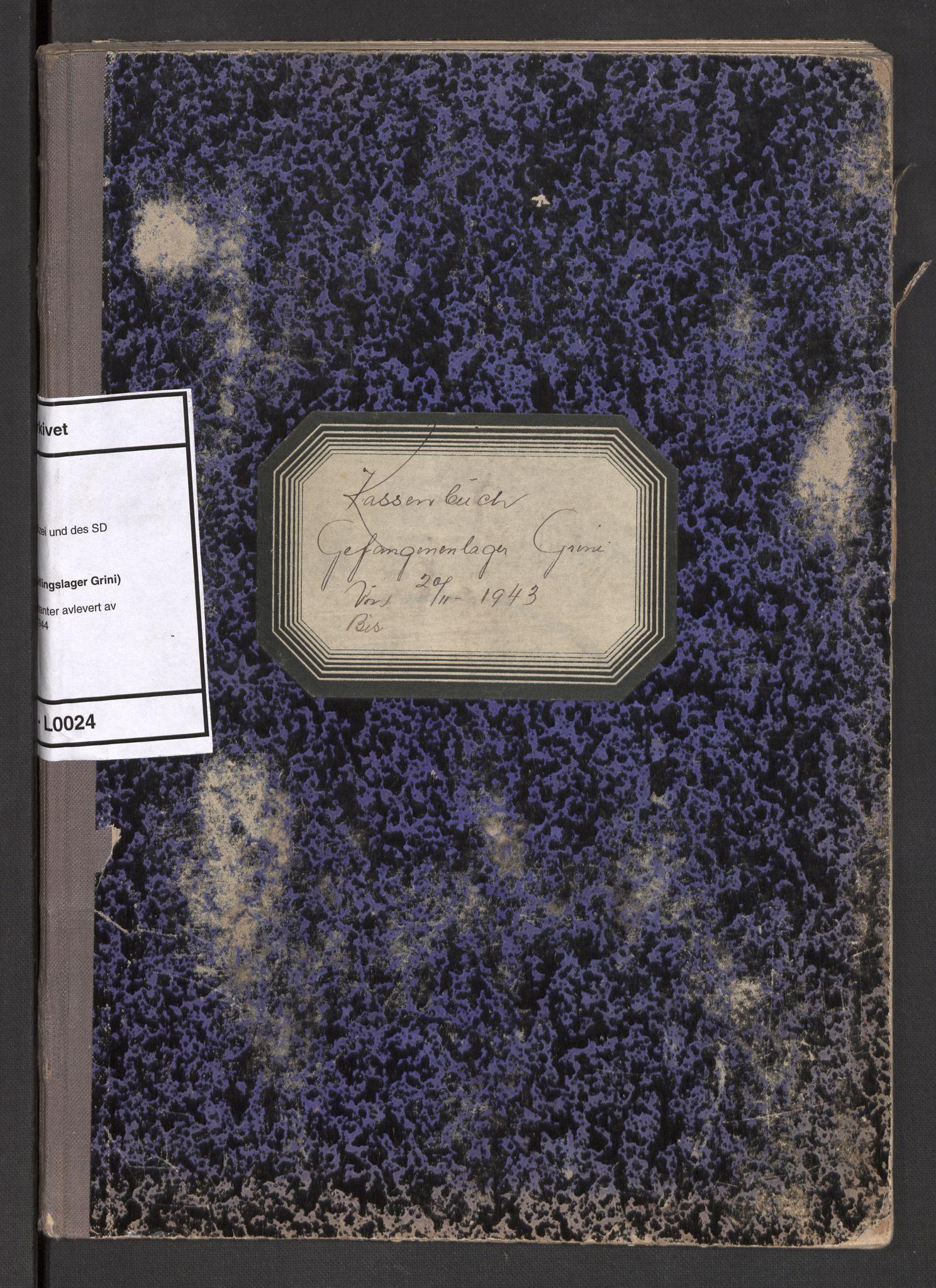 RA, Befehlshaber der Sicherheitspolizei und des SD, F/Fa/Faa/L0024: Kassenbuch. Oversikt over kontanter avlevert av fangene , 1943-1944